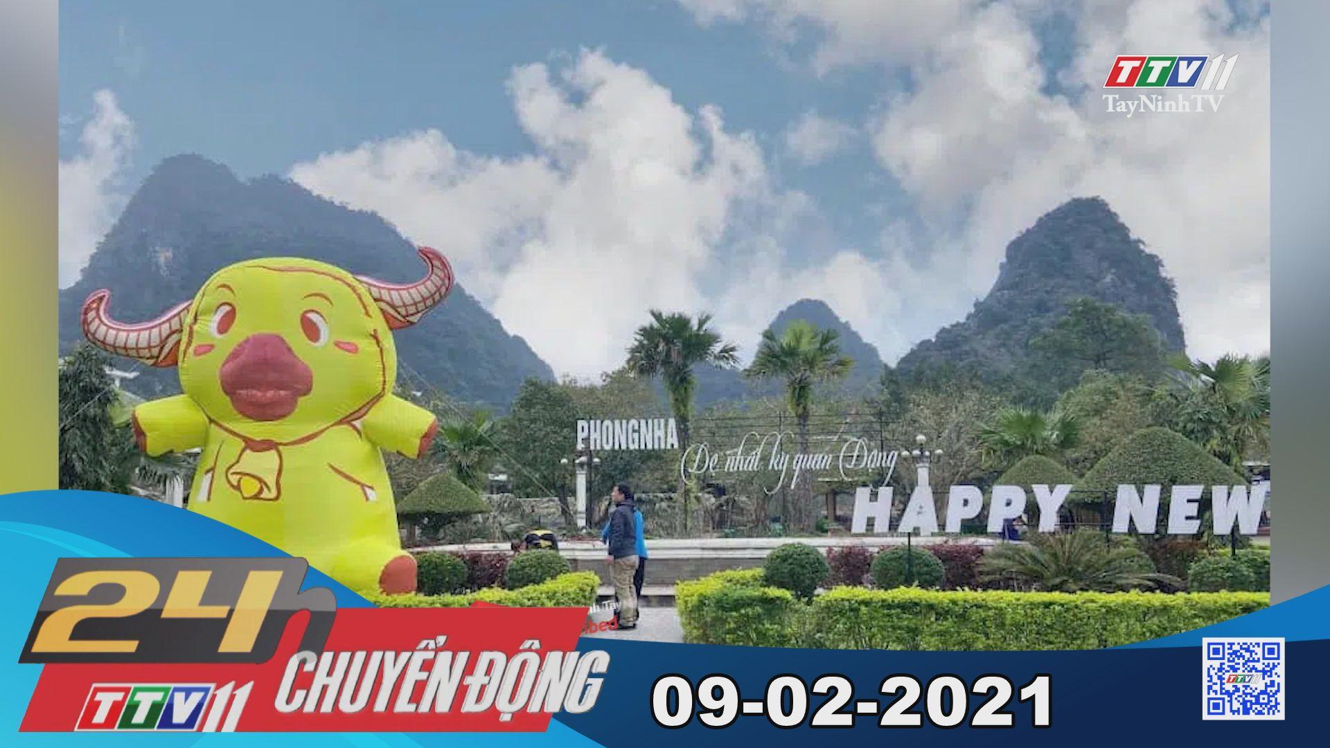 24h Chuyển động 09-02-2021   Tin tức hôm nay   TayNinhTV