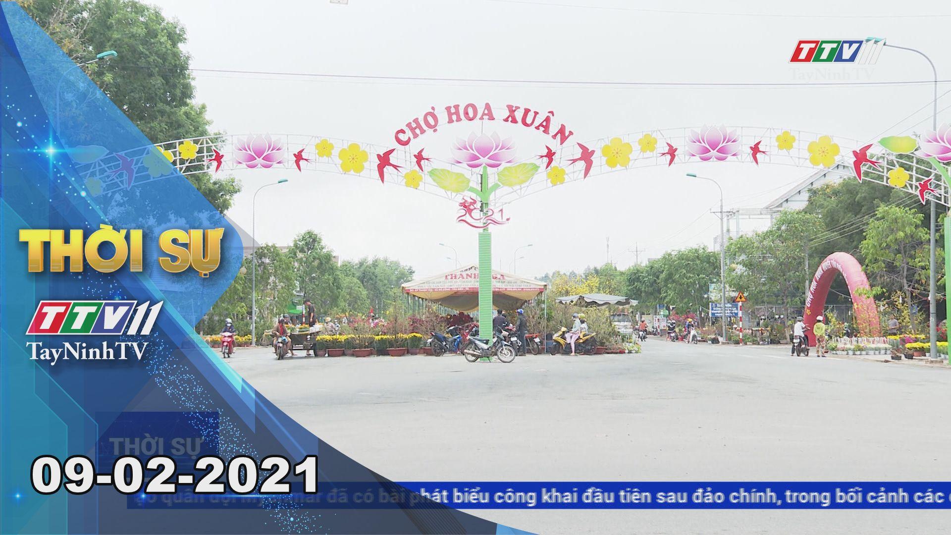 Thời sự Tây Ninh 09-02-2021 | Tin tức hôm nay | TayNinhTV