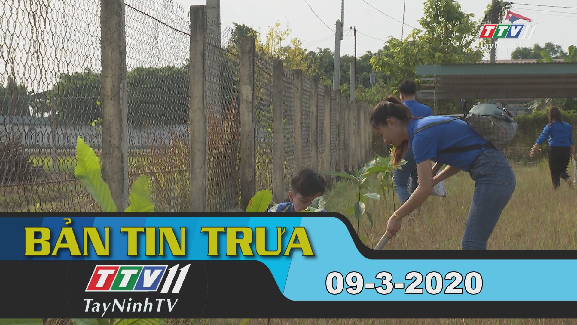 Bản tin trưa 09-3-2020 | Tin tức hôm nay | TayNinhTV