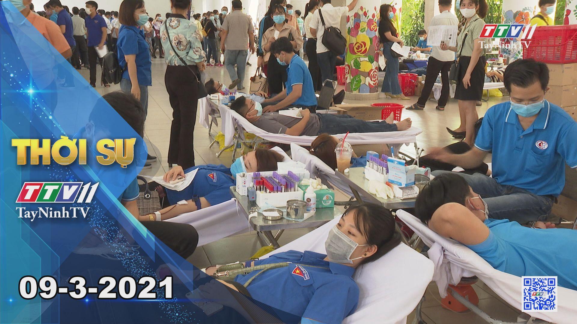 Thời sự Tây Ninh 09-3-2021 | Tin tức hôm nay | TayNinhTV