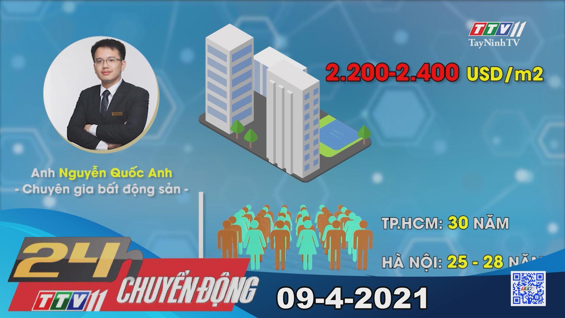 24h Chuyển động 09-4-2021 | Tin tức hôm nay | TayNinhTV