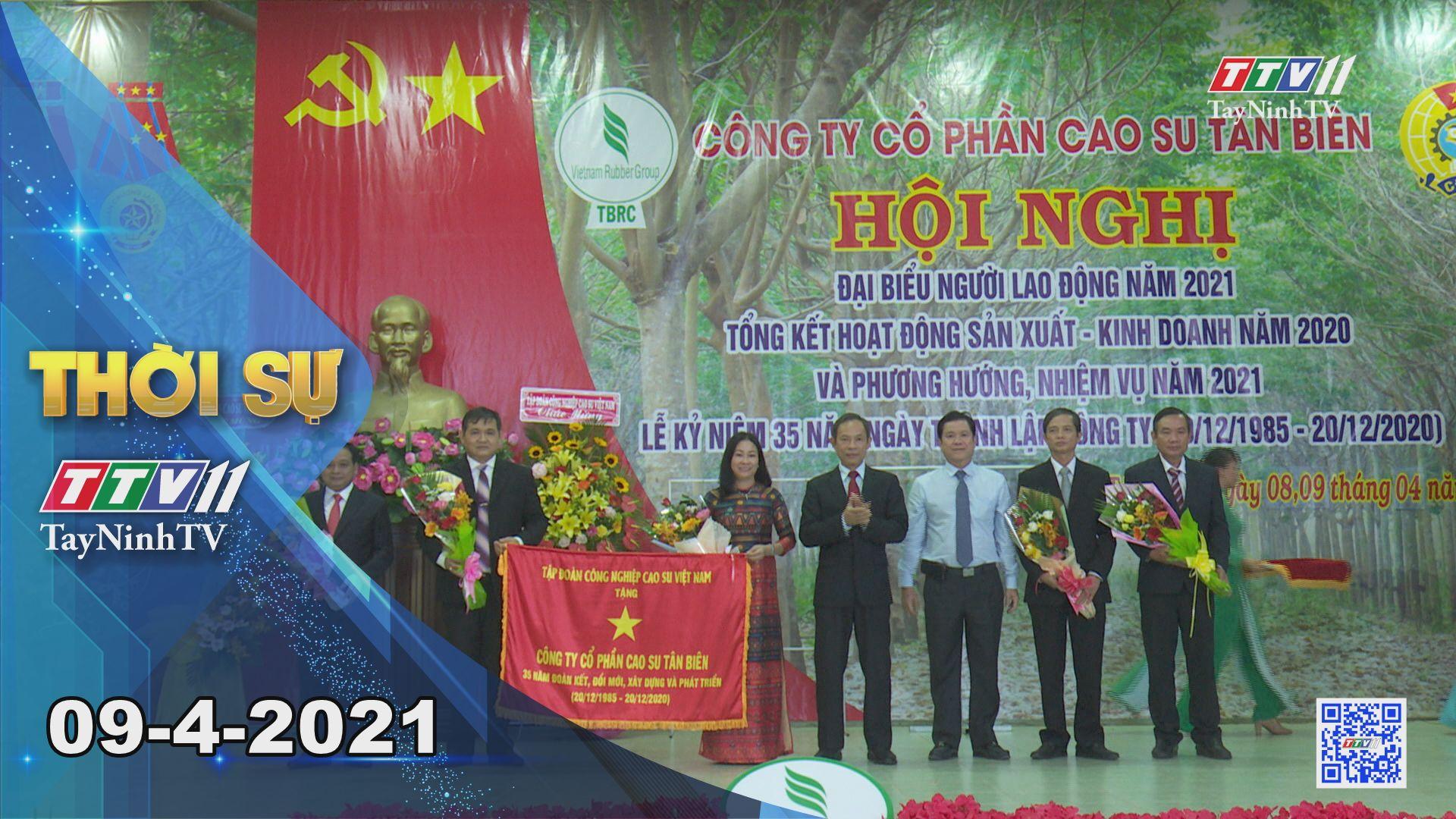 Thời sự Tây Ninh 09-4-2021 | Tin tức hôm nay | TayNinhTV