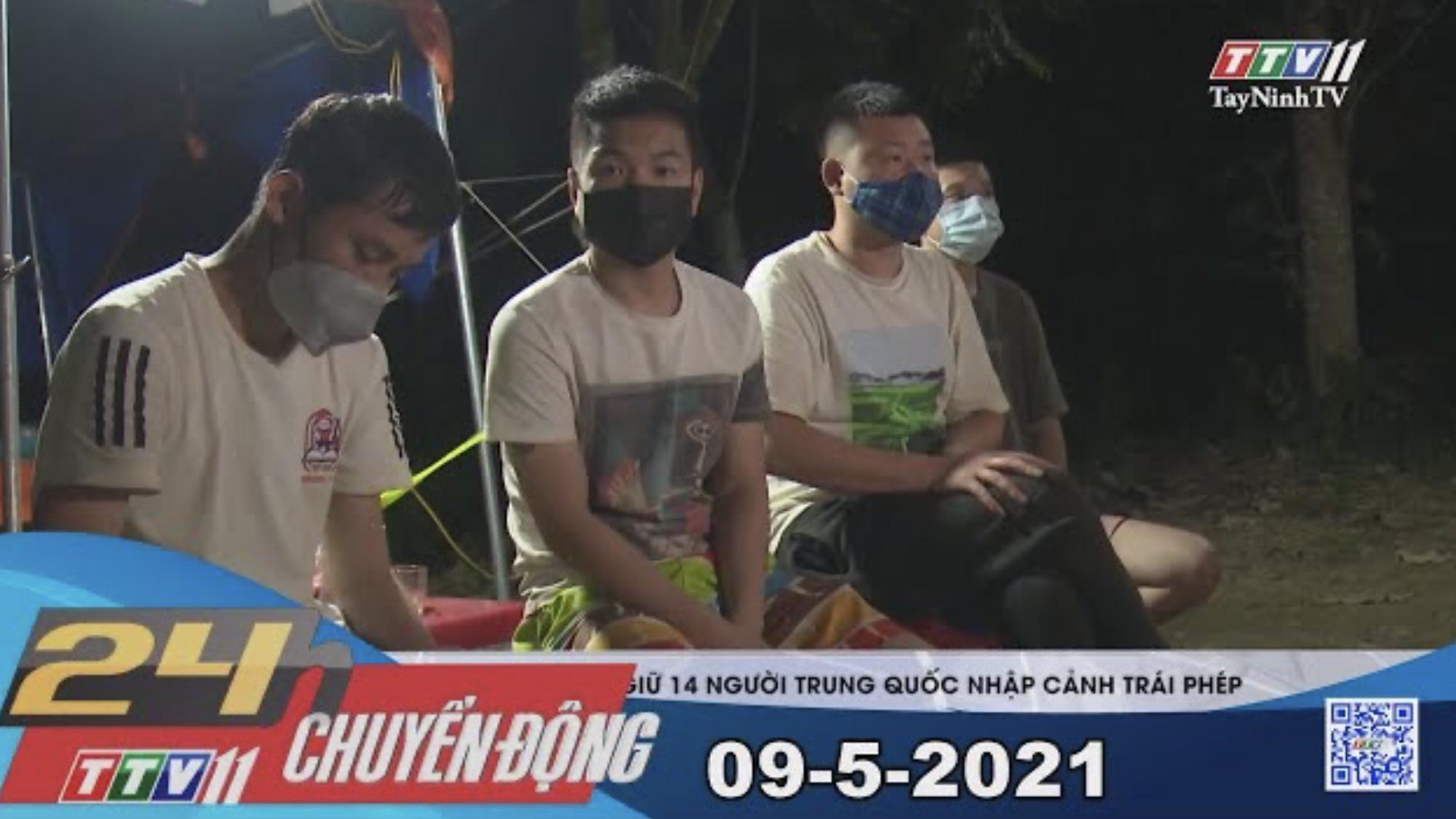 24h Chuyển động 09-5-2021 | Tin tức hôm nay | TayNinhTV