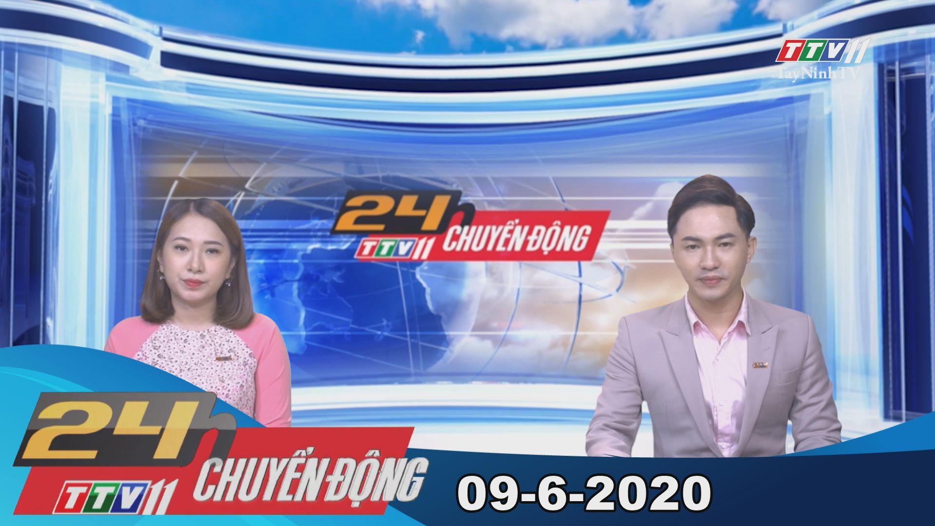 24h Chuyển động 09-6-2020 | Tin tức hôm nay | TayNinhTV