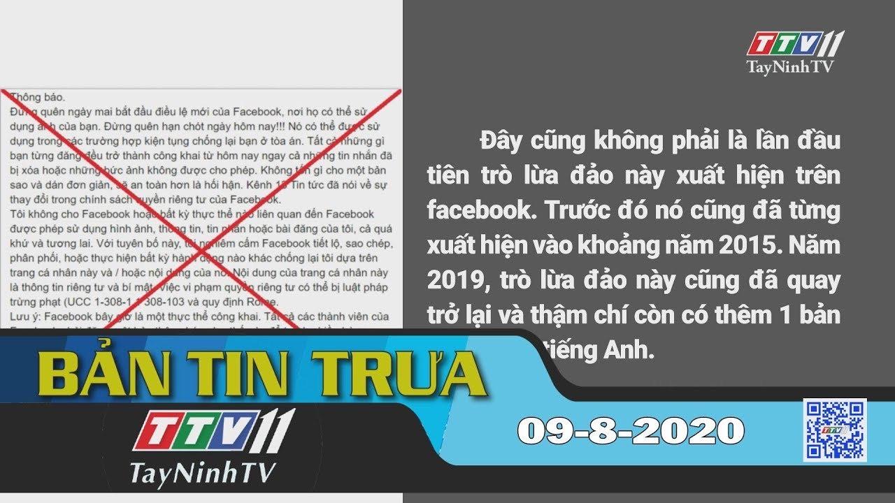 Bản tin trưa 09-8-2020 | Tin tức hôm nay | TayNinhTV
