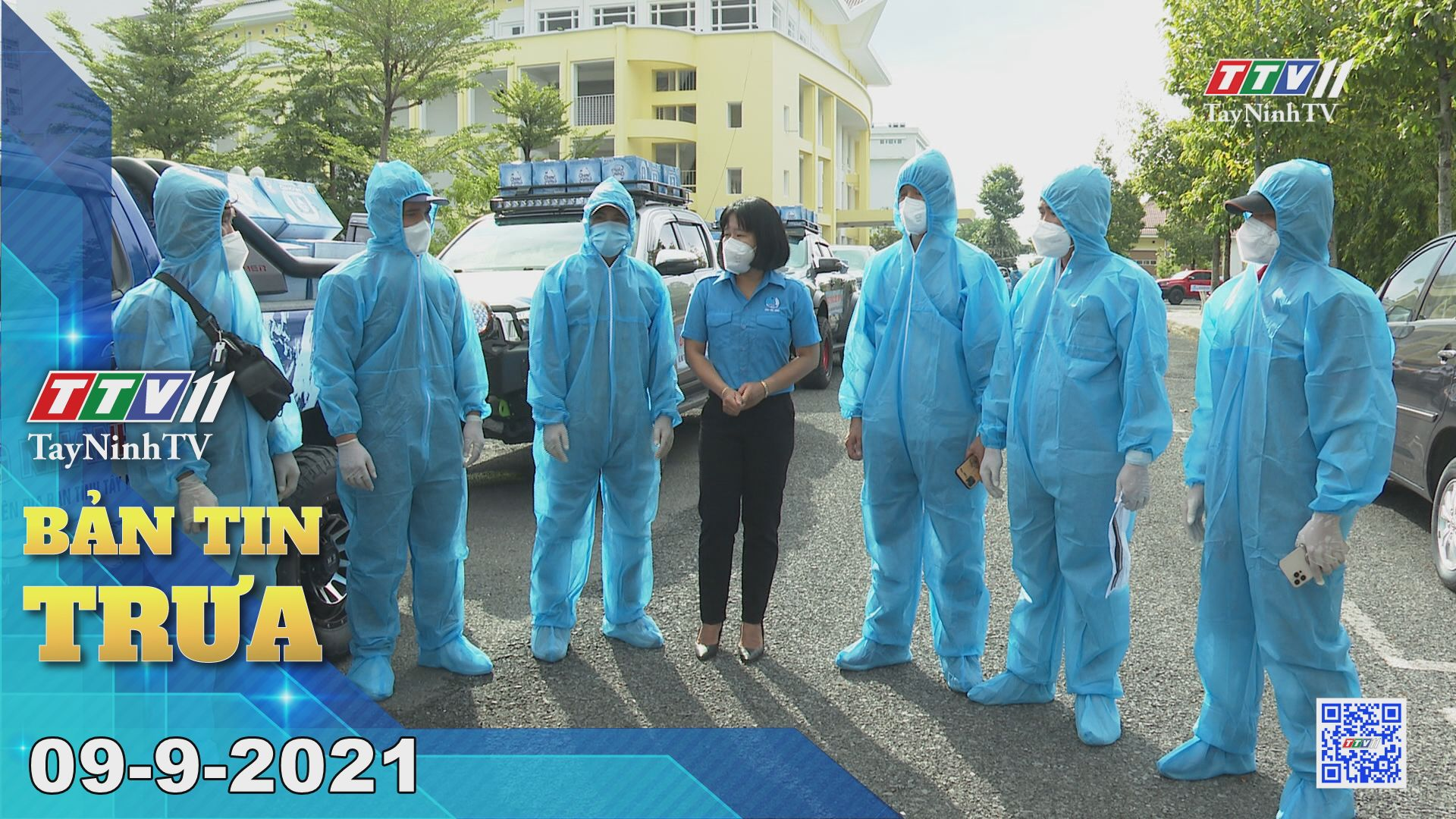 Bản tin trưa 09-9-2021 | Tin tức hôm nay | TayNinhTV
