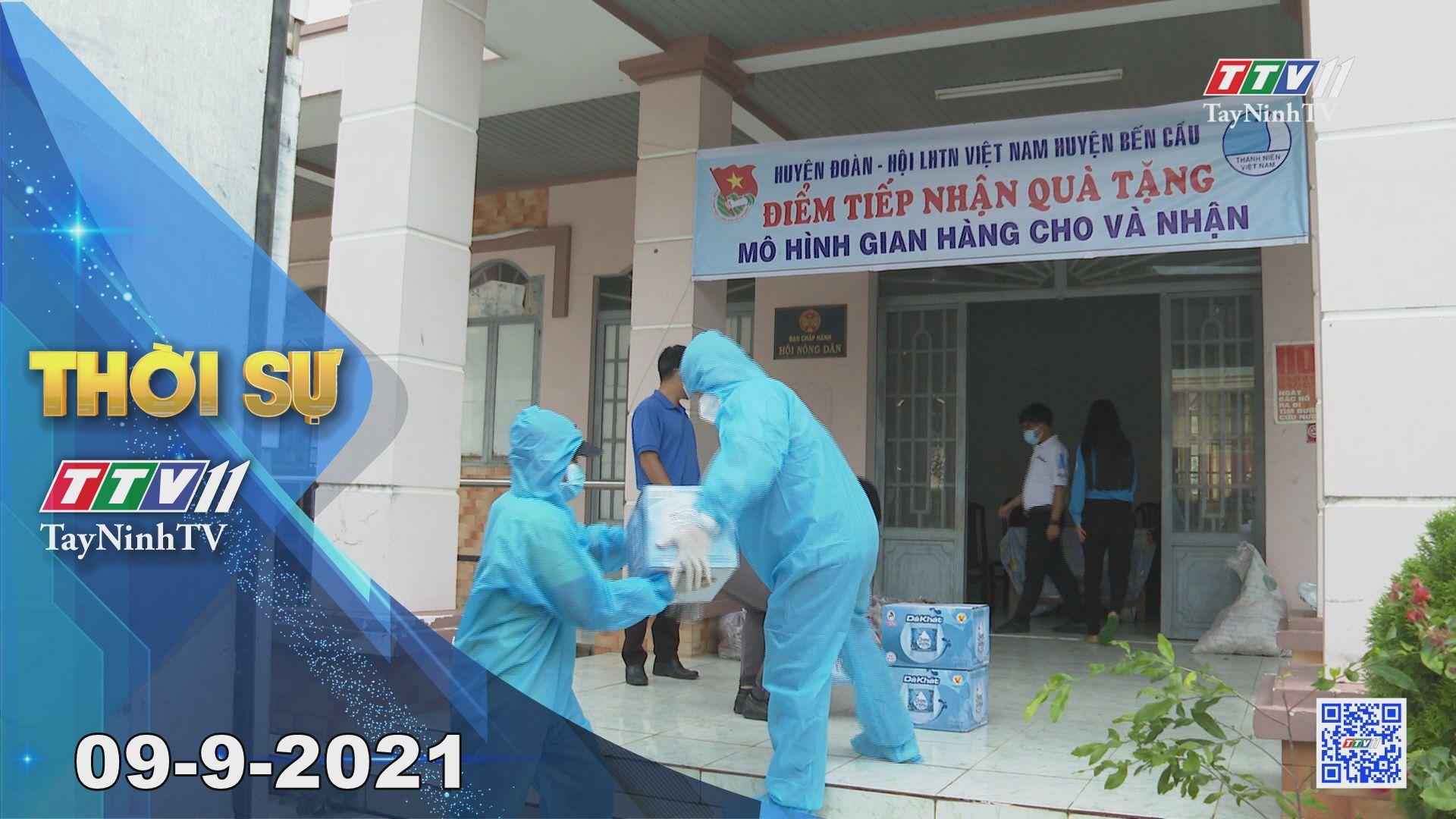 Thời sự Tây Ninh 09-9-2021 | Tin tức hôm nay | TayNinhTV