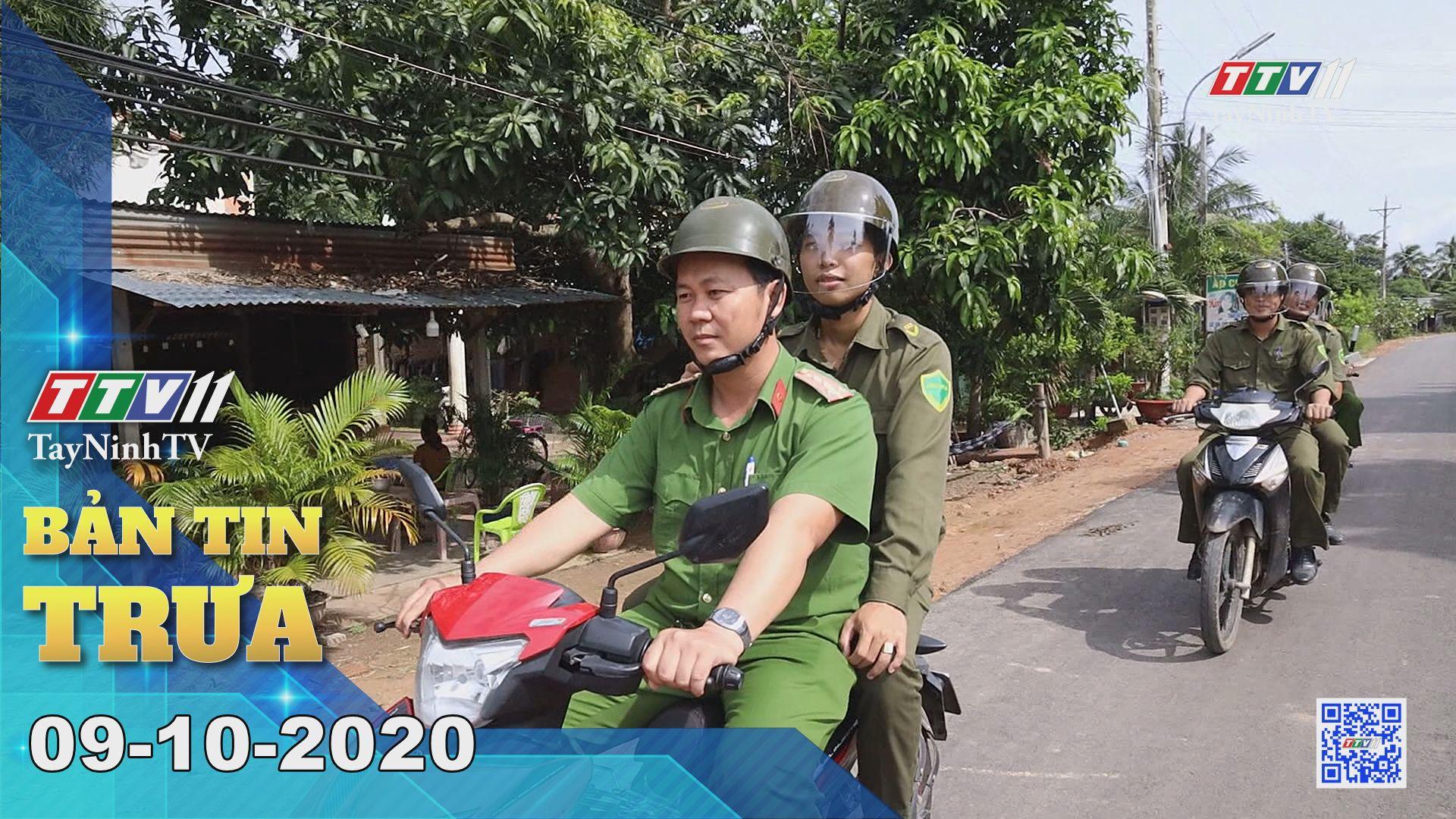 Bản tin trưa 09-10-2020 | Tin tức hôm nay | TayNinhTV