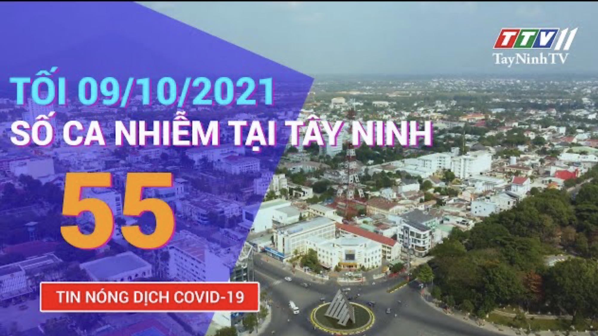 TIN TỨC COVID-19 TỐI 09/10/2021 | Tin tức hôm nay | TayNinhTV