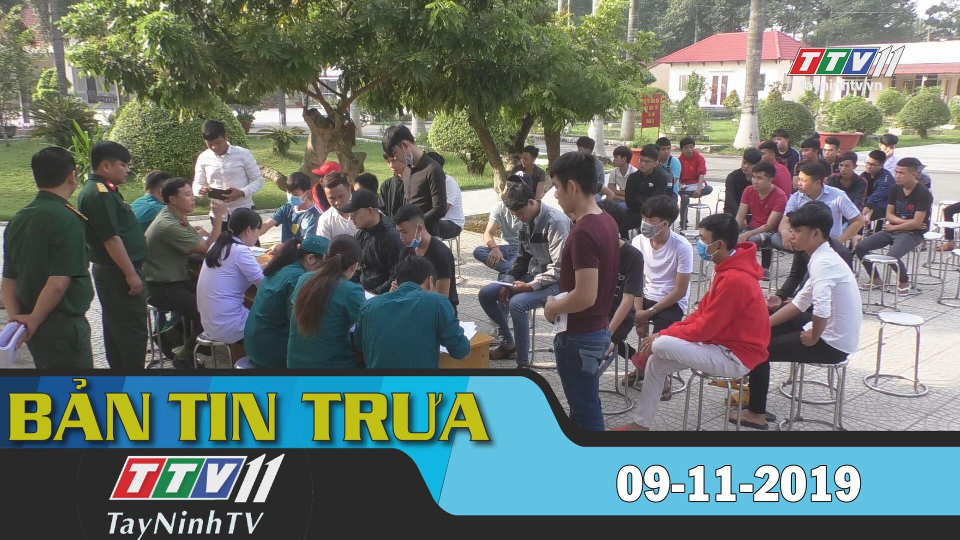 Bản tin trưa 09-11-2019 | BẢN TIN TRƯA | Tây Ninh TV