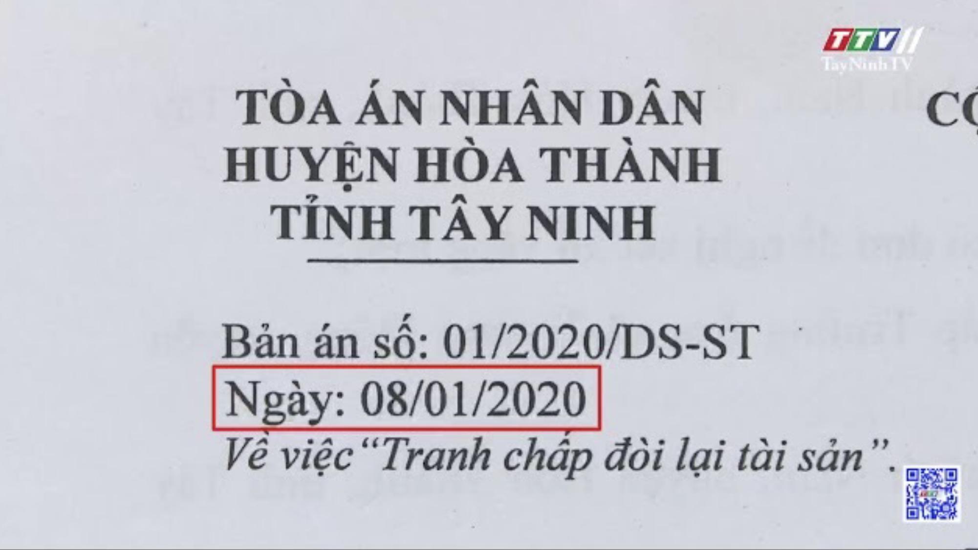 Cần xem lại bản án sơ thẩm dân sự số 17/2020/DSST của Tòa án nhân dân thị xã Hòa Thành | Hộp thư truyền hình | TâyNinhTV