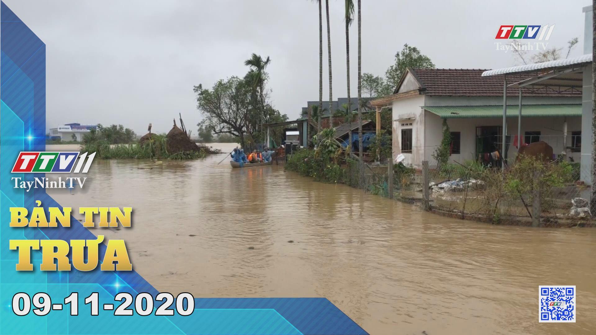 Bản tin trưa 09-11-2020 | Tin tức hôm nay | TayNinhTV
