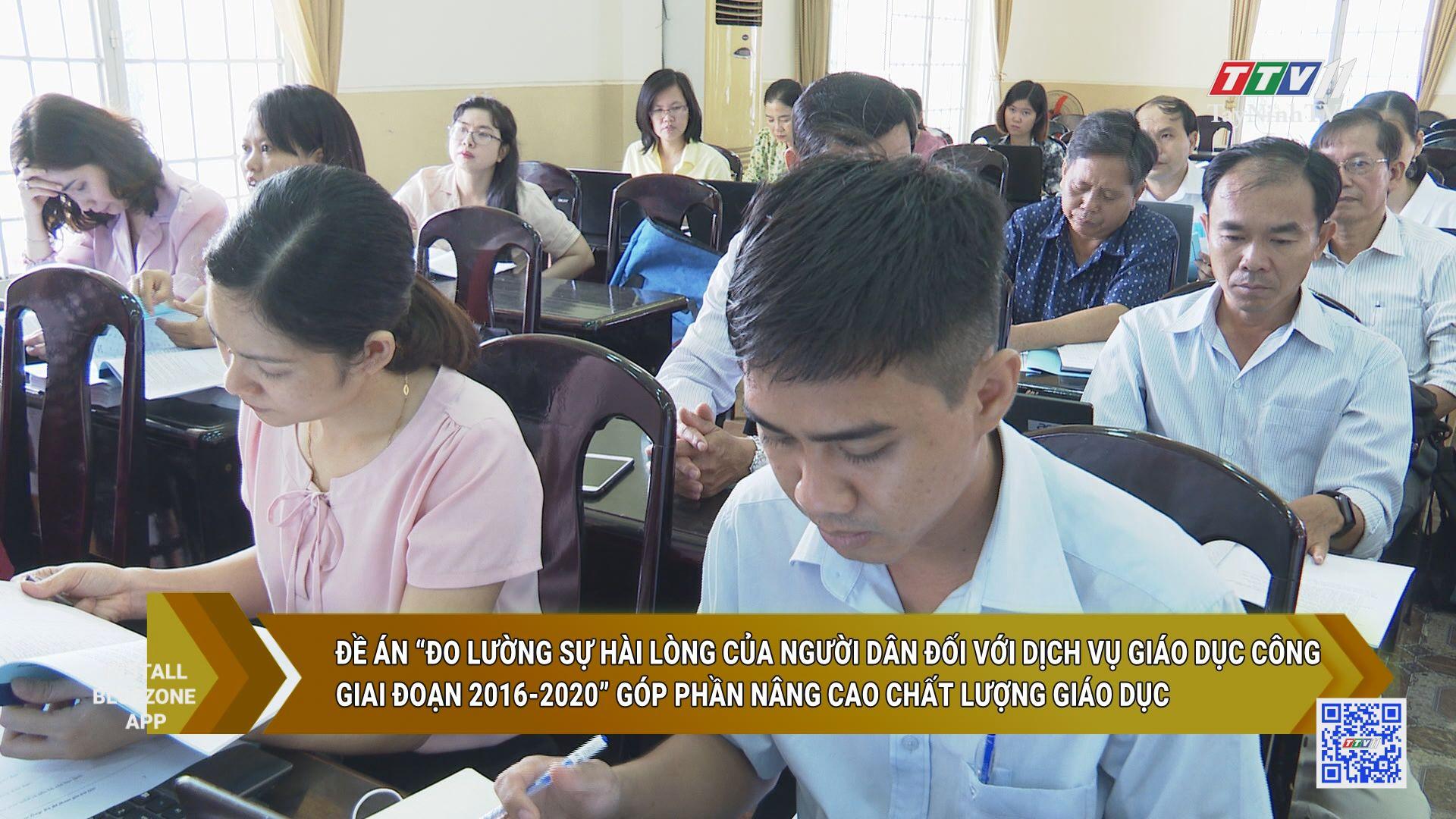 Đề án đo lường sự hài lòng của người dân đối với dịch vụ giáo dục công giai đoạn 2016-2020 góp phần nâng cao chất lượng giáo dục | GIÁO DỤC ĐÀO TẠO | TayNinhTV