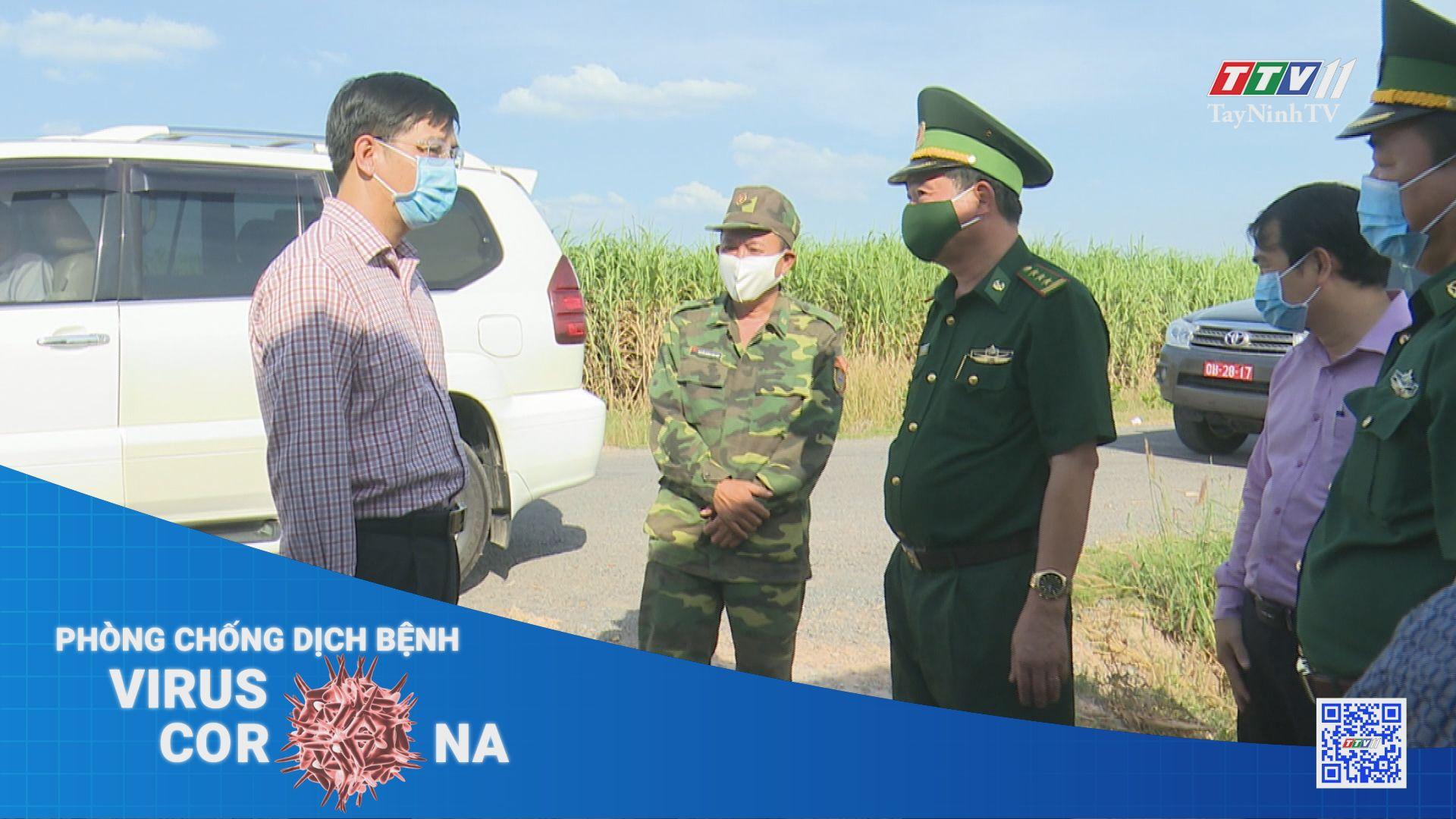 Tăng cường kiểm tra công tác phòng chống dịch bệnh trên tuyến biên giới | THÔNG TIN DỊCH CÚM COVID-19 | TayNinhTV