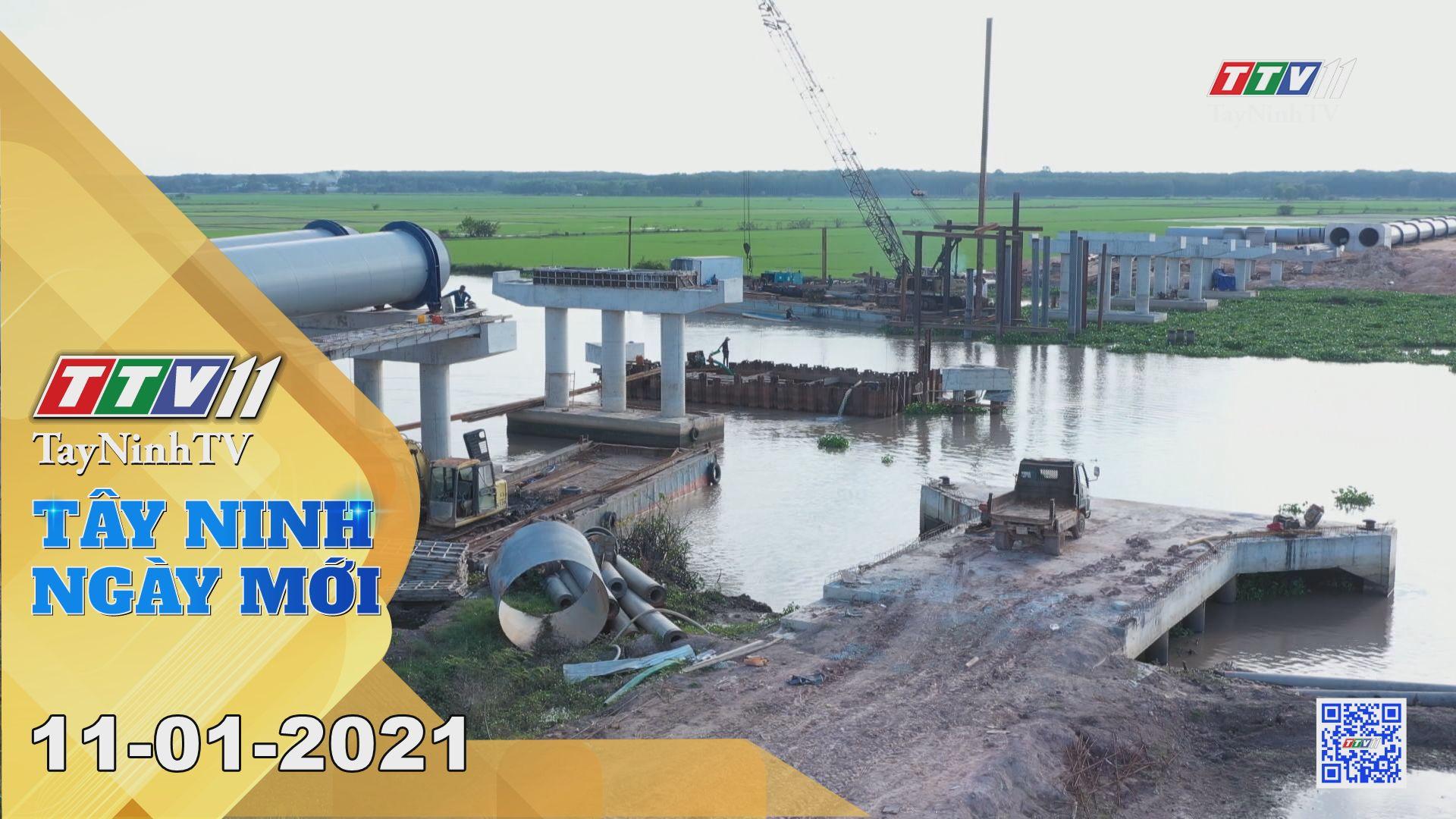 Tây Ninh Ngày Mới 11-01-2021 | Tin tức hôm nay | TayNinhTV