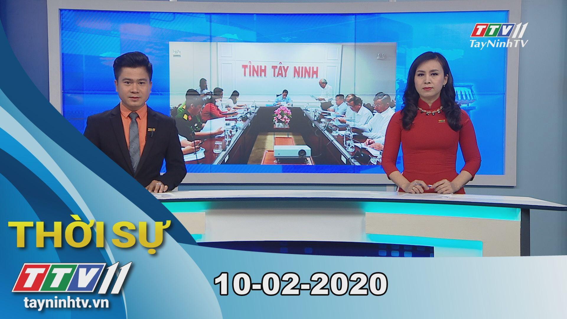 Thời sự Tây Ninh 10-02-2020 | Tin tức hôm nay | TayNinhTV