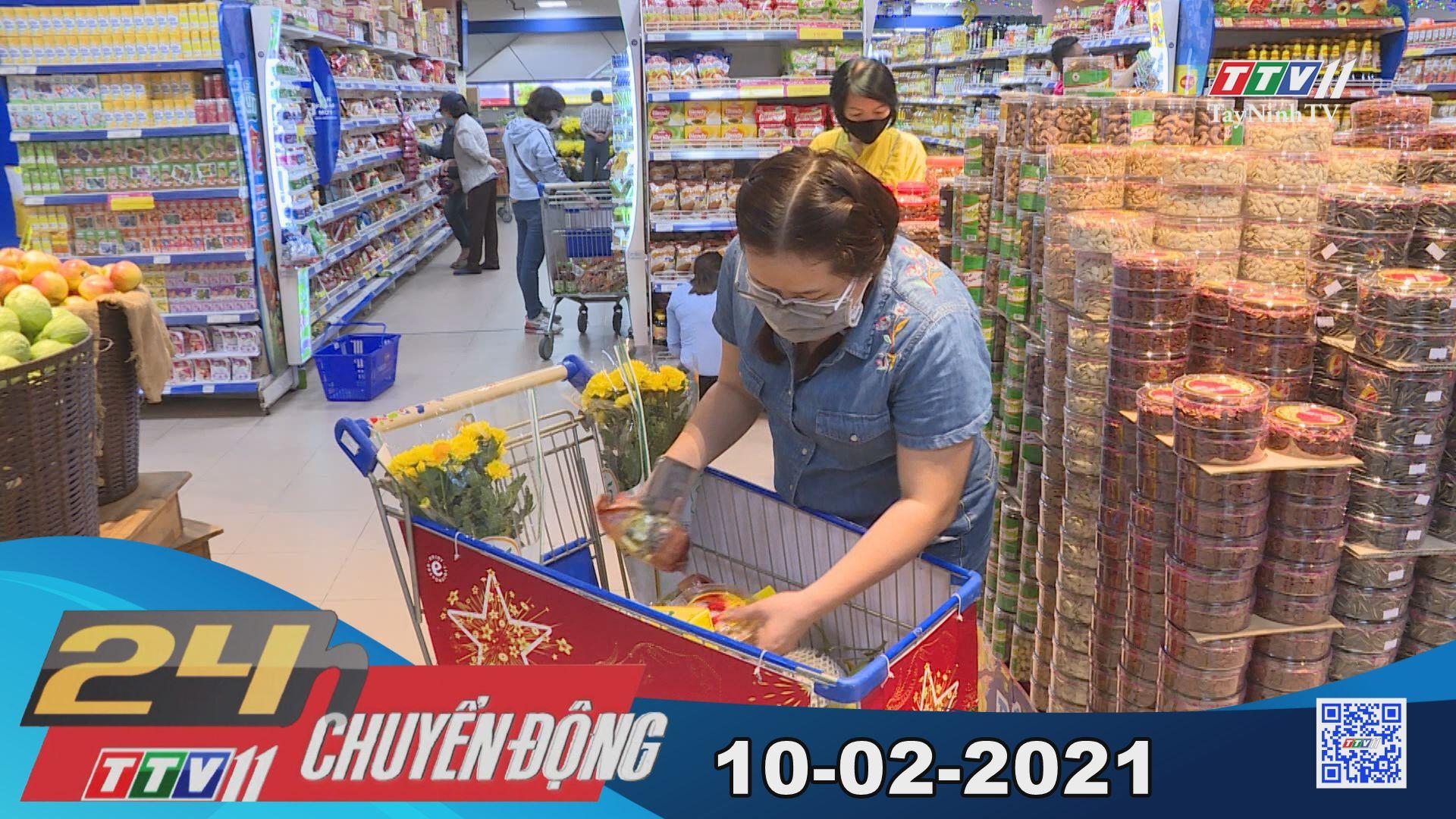 24h Chuyển động 10-02-2021   Tin tức hôm nay   TayNinhTV
