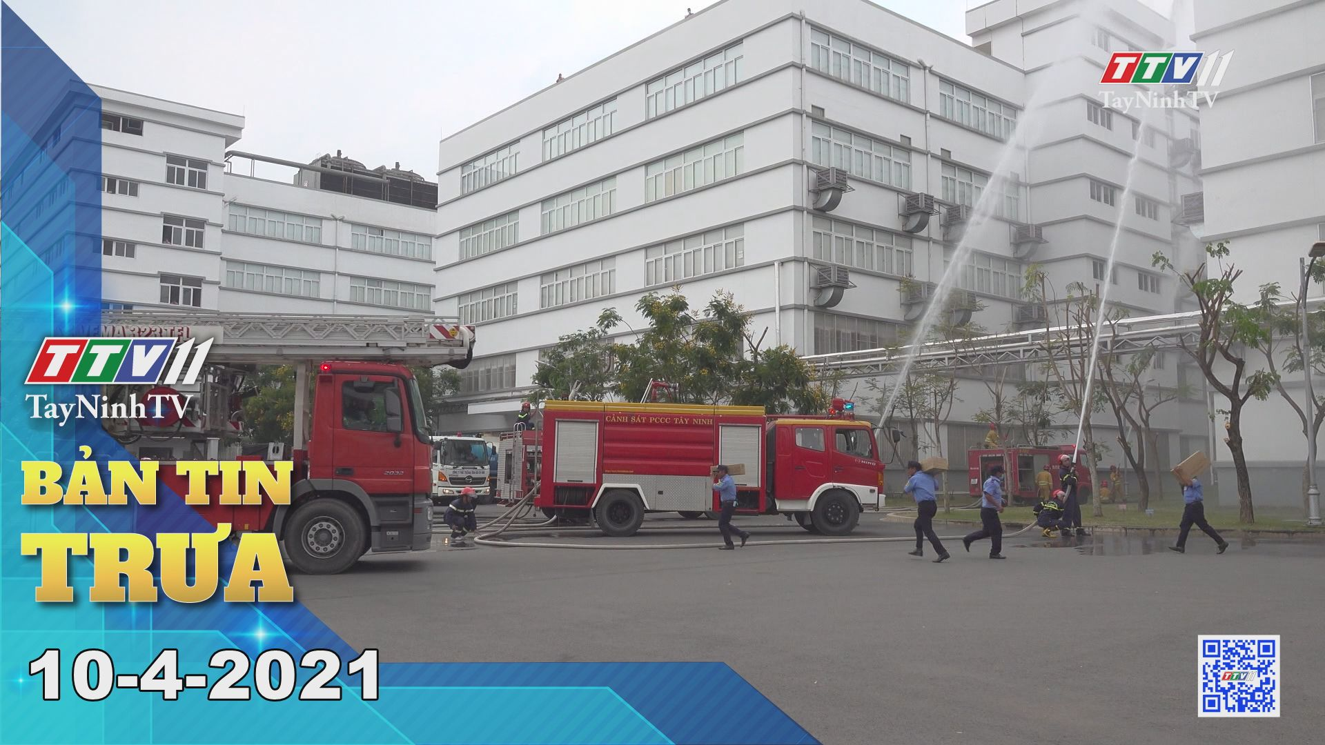Bản tin trưa 10-4-2021 | Tin tức hôm nay | TayNinhTV