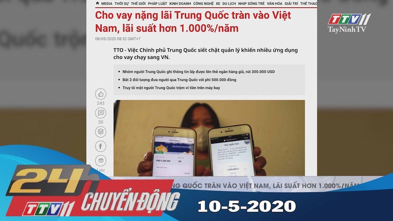 Cho vay nặng lãi Trung Quốc tràn vào Việt Nam, lãi suất hơn 1.000%/năm | 24h Chuyển động 10-5-2020