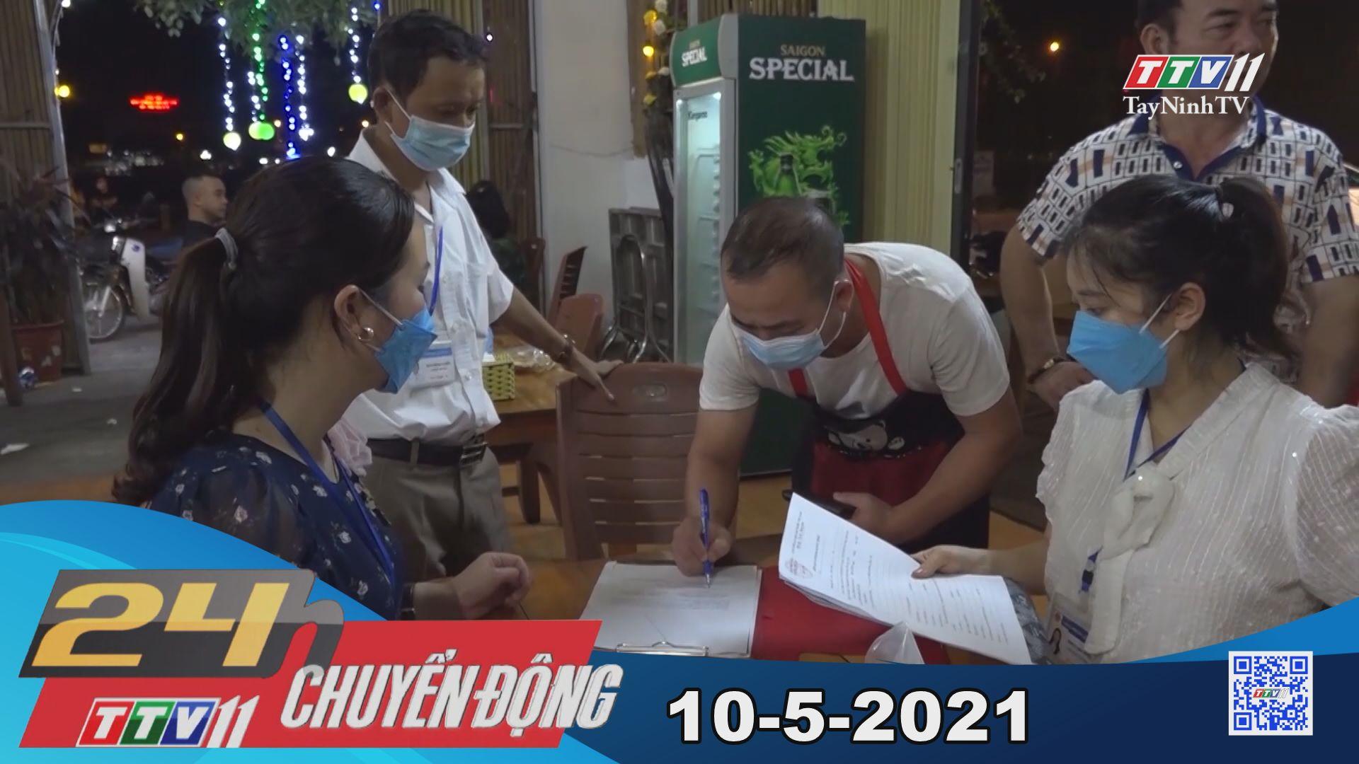 24h Chuyển động 10-5-2021 | Tin tức hôm nay | TayNinhTV