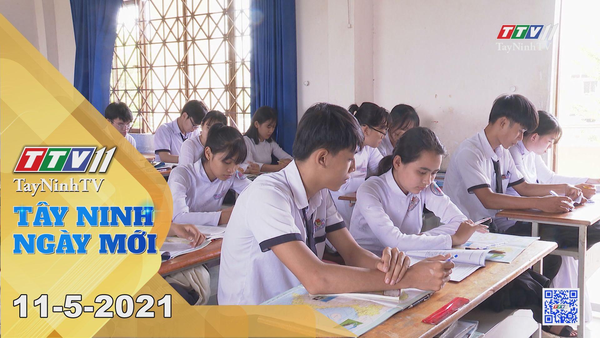 Tây Ninh Ngày Mới 11-5-2021 | Tin tức hôm nay | TayNinhTV