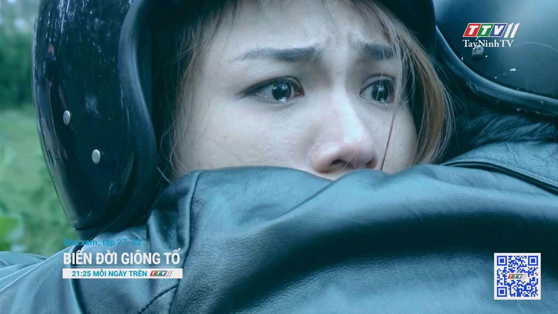 Phim BIỂN ĐỜI GIÔNG TỐ - Trailer Tập 27-33 | GIỚI THIỆU PHIM | TayNinhTV