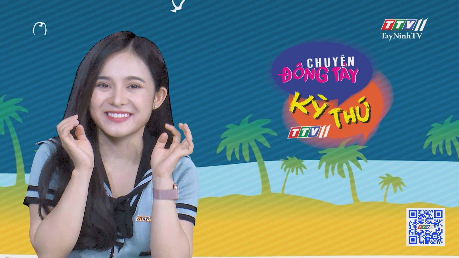 Chuyện Đông Tây Kỳ Thú 10-8-2020 | TayNinhTV
