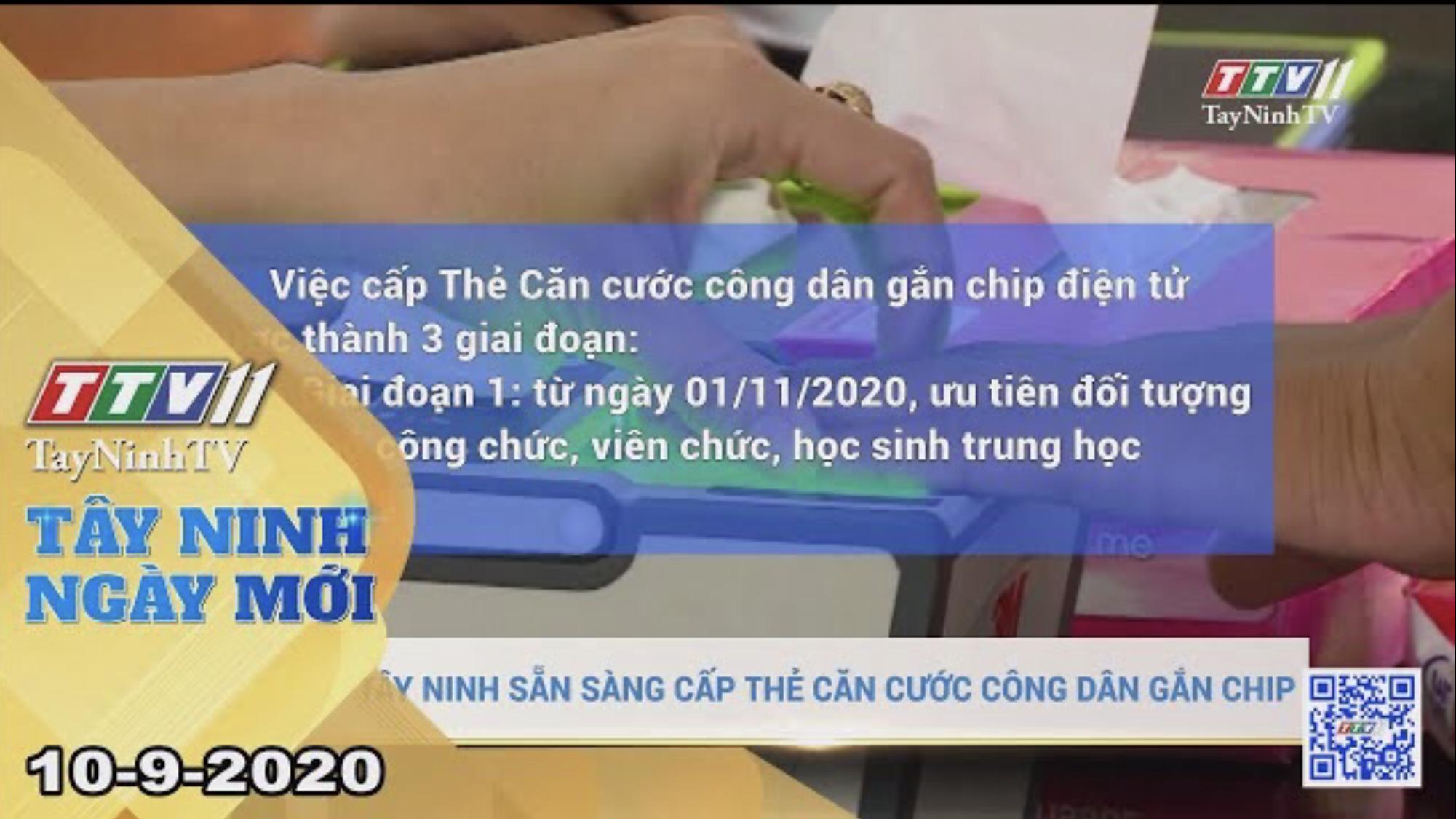 Tây Ninh Ngày Mới 10-9-2020 | Tin tức hôm nay | TayNinhTV
