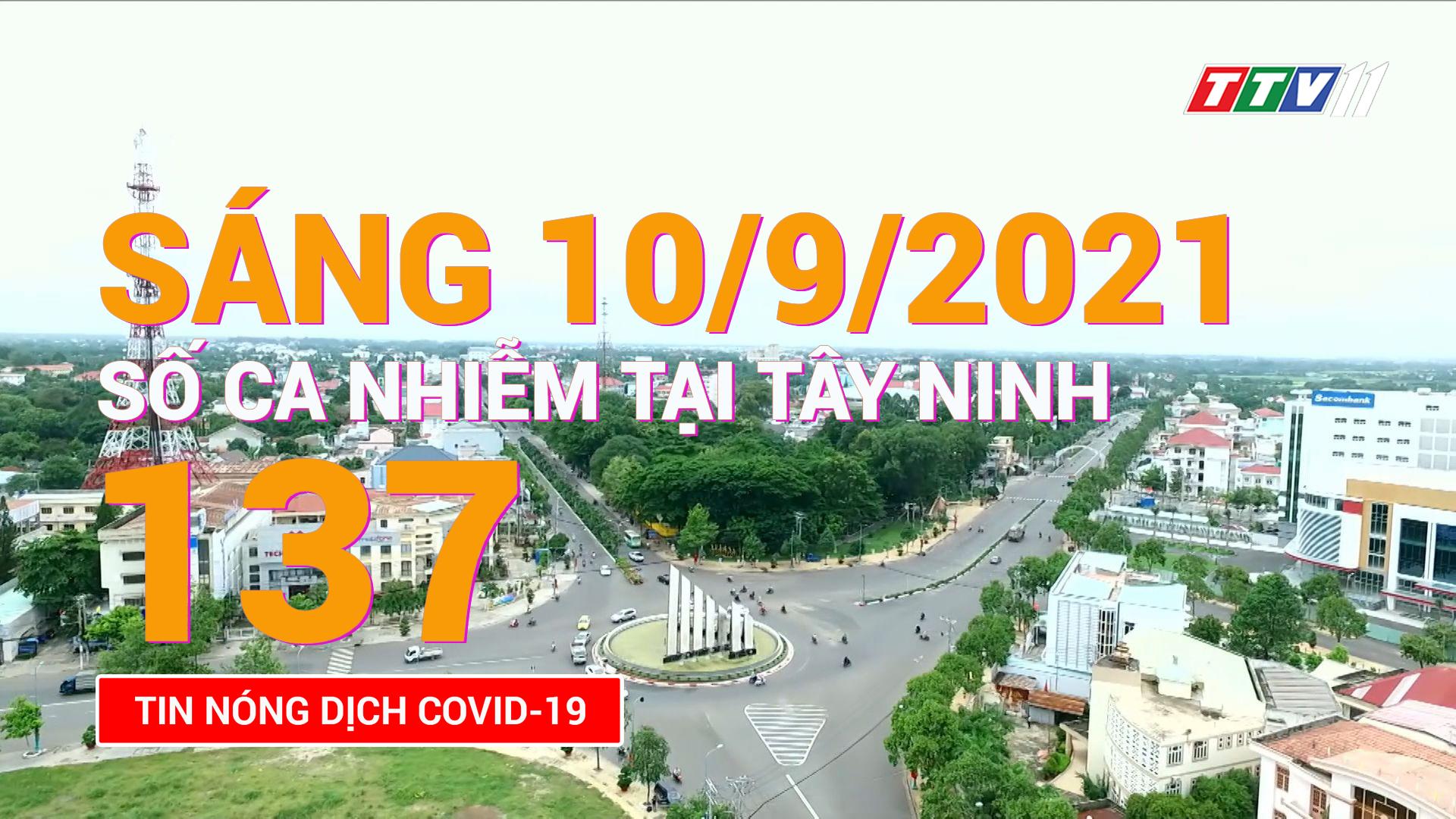 Tin tức Covid-19 sáng 10/9/2021 | TayNinhTV