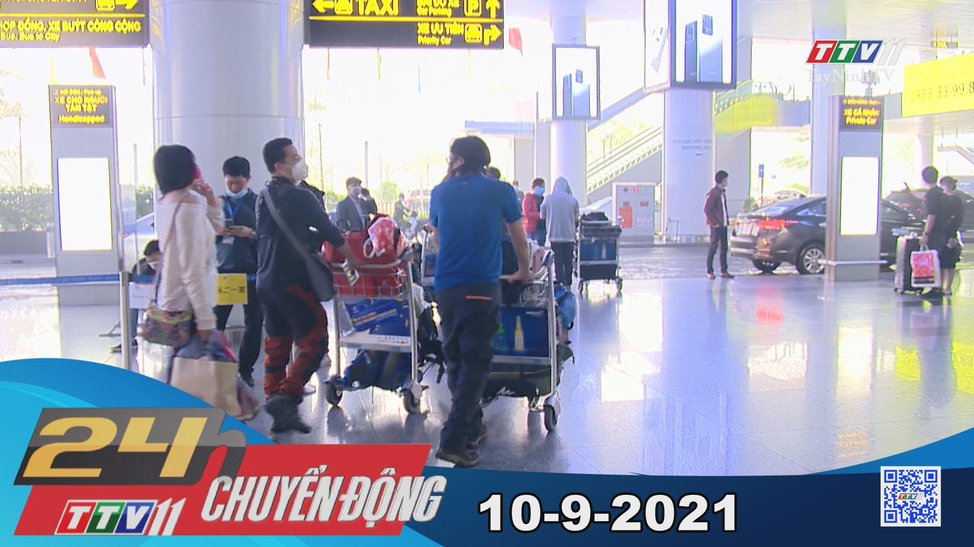 24h Chuyển động 10-9-2021 | Tin tức hôm nay | TayNinhTV