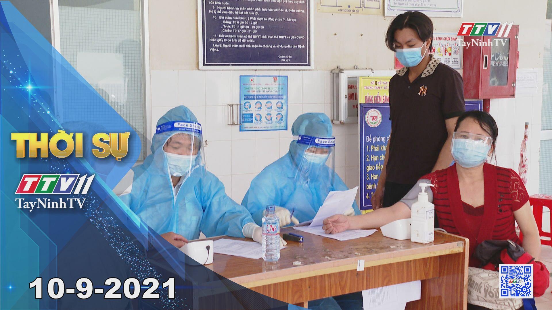 Thời sự Tây Ninh 10-9-2021 | Tin tức hôm nay | TayNinhTV