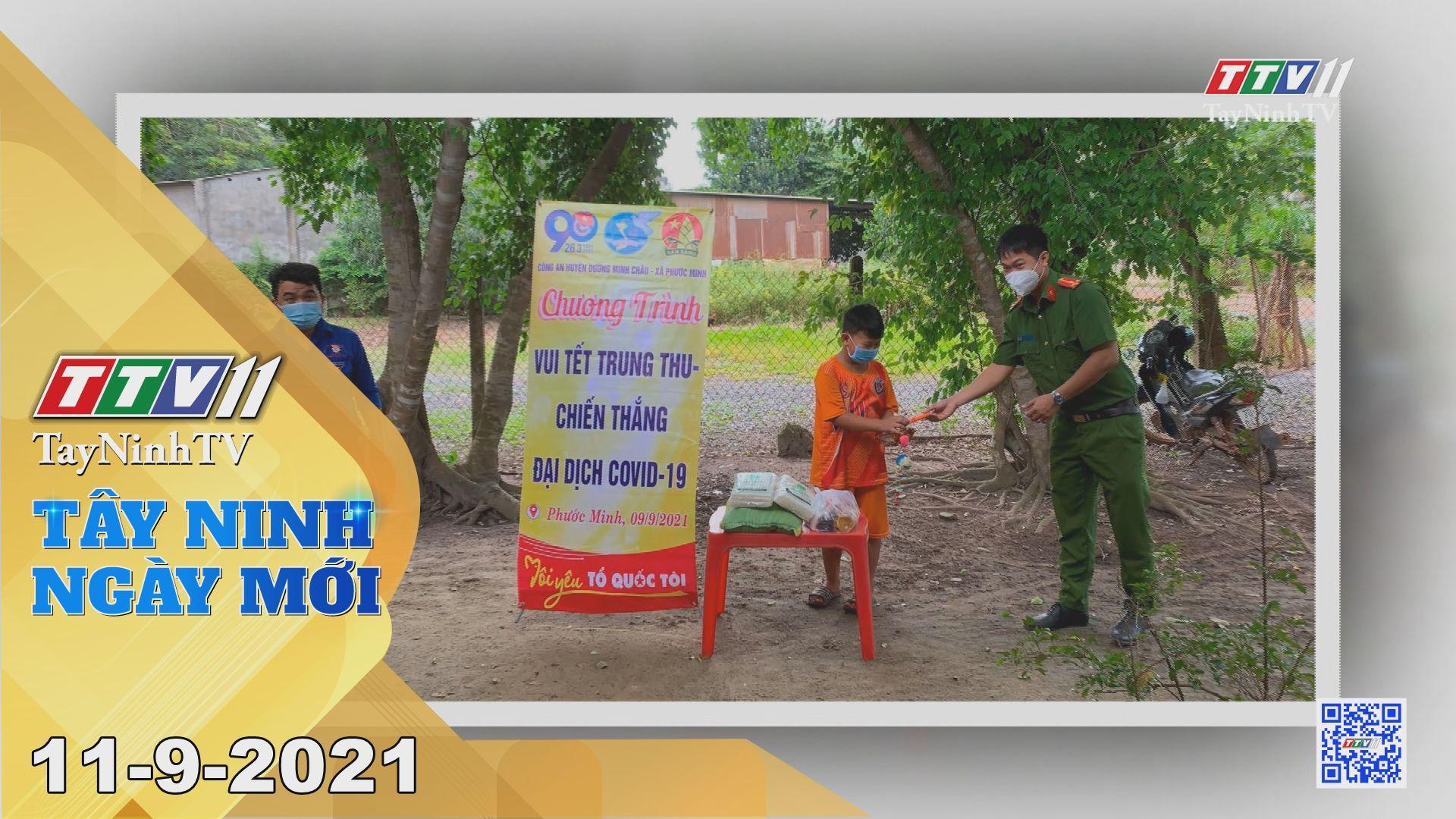 Tây Ninh Ngày Mới 11-9-2021 | Tin tức hôm nay | TayNinhTV