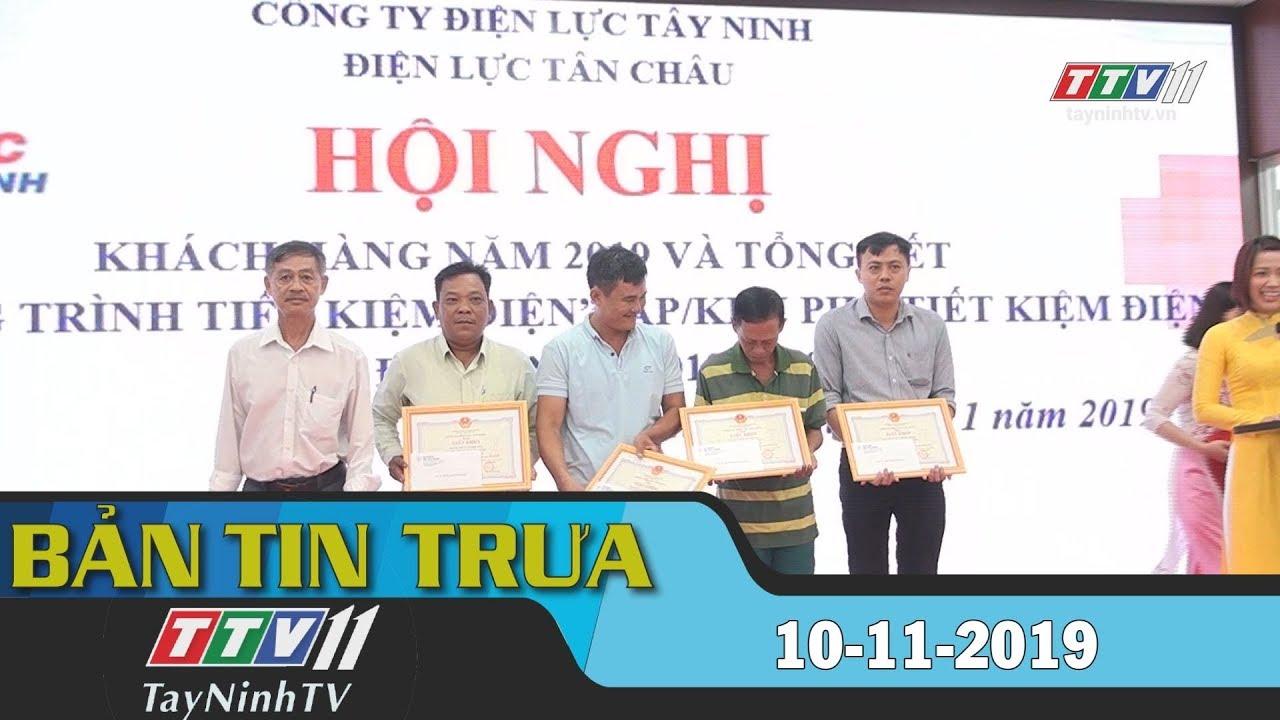 Bản tin trưa 10-11-2019 | BẢN TIN TRƯA | Tây Ninh TV