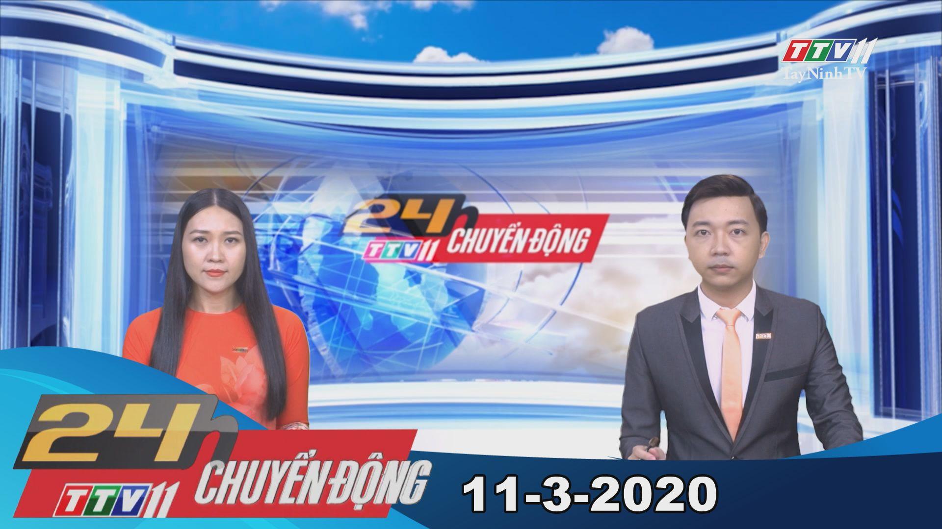 24h Chuyển động 11-3-2020 | Tin tức hôm nay | TayNinhTV
