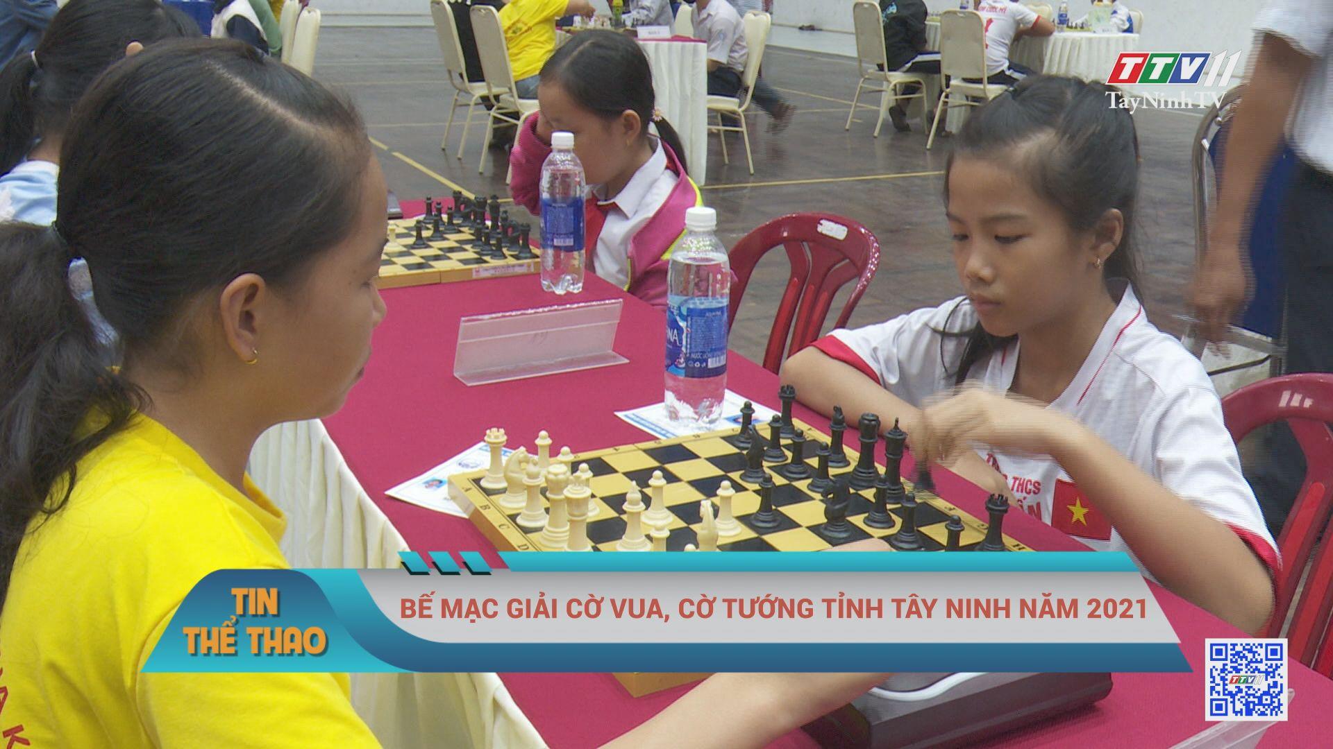 Bế mạc giải cờ vua, cờ tướng tỉnh Tây Ninh năm 2021 | BẢN TIN THỂ THAO | TayNinhTVE