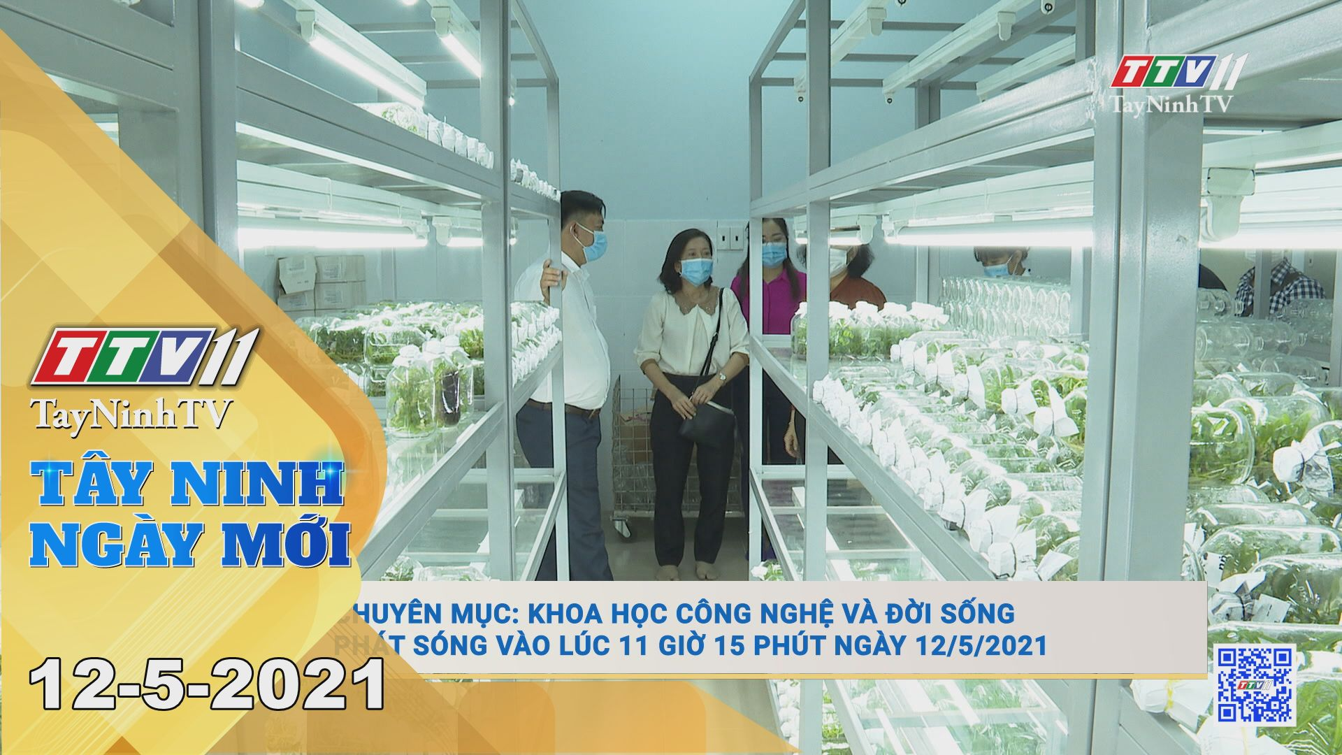 Tây Ninh Ngày Mới 12-5-2021 | Tin tức hôm nay | TayNinhTV