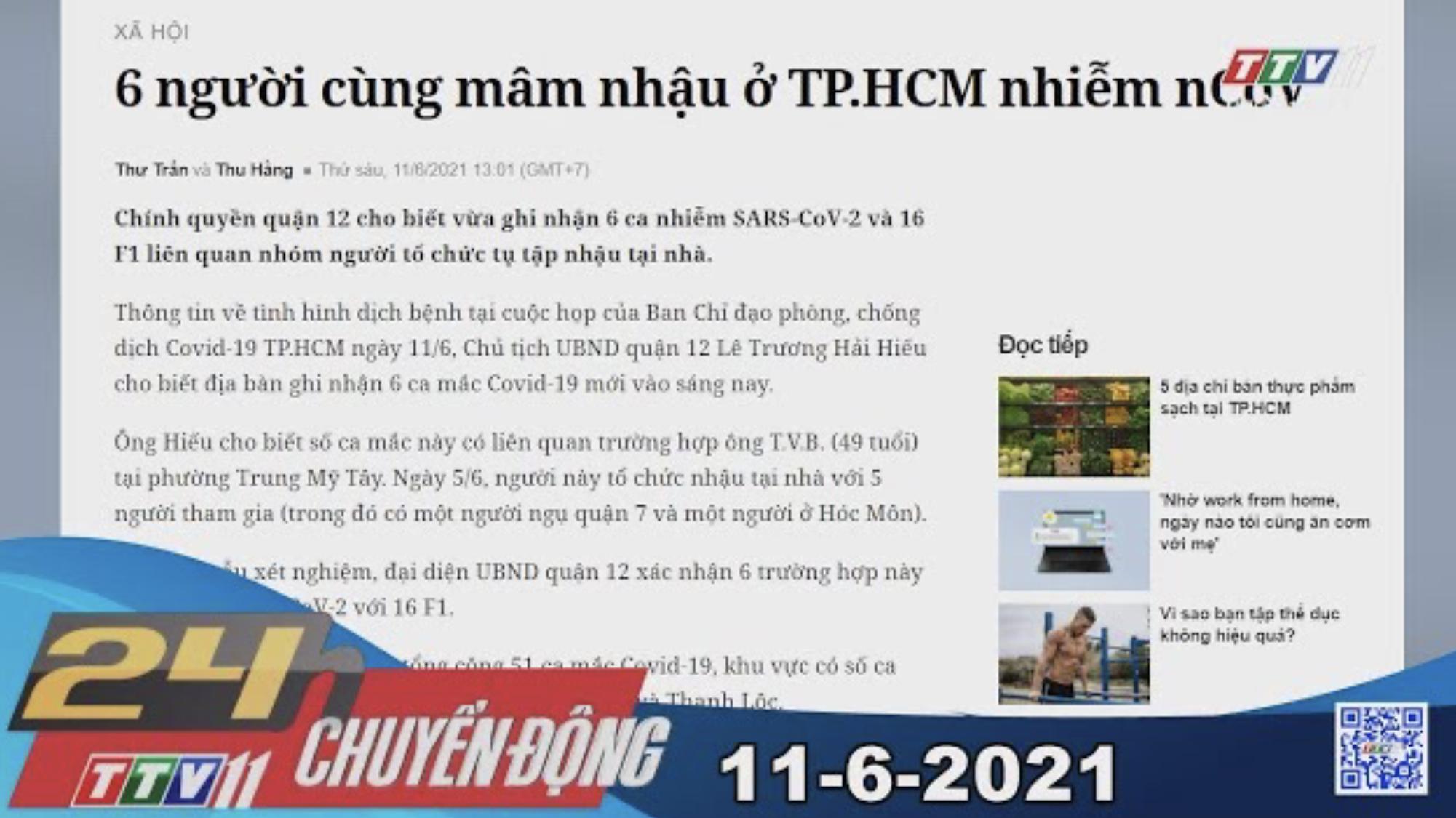 24h Chuyển động 11-6-2021 | Tin tức hôm nay | TayNinhTV