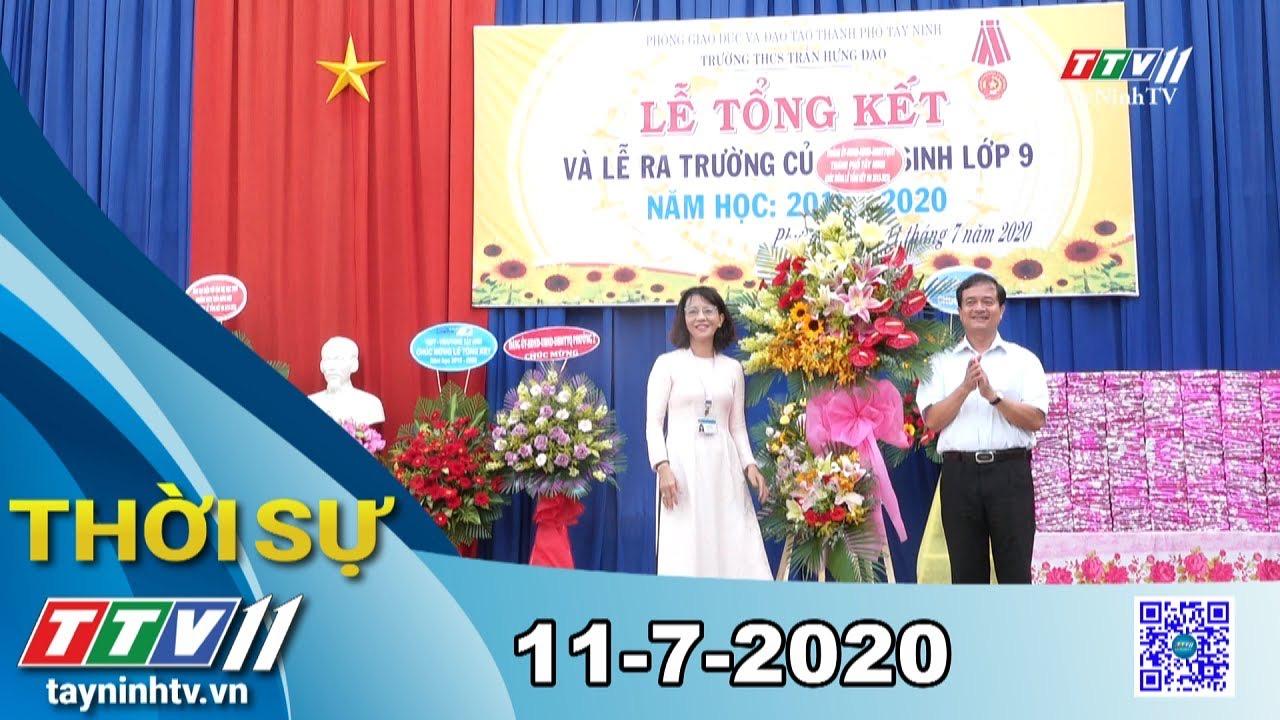 Thời sự Tây Ninh 11-7-2020 | Tin tức hôm nay | TayNinhTV