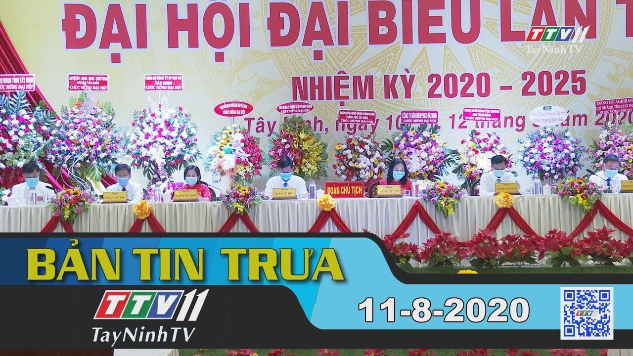 Bản tin trưa 11-8-2020 | Tin tức hôm nay | TayNinhTV