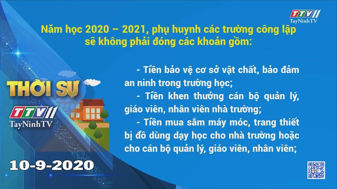 Thời sự Tây Ninh 10-9-2020 | Tin tức hôm nay | TayNinhTV