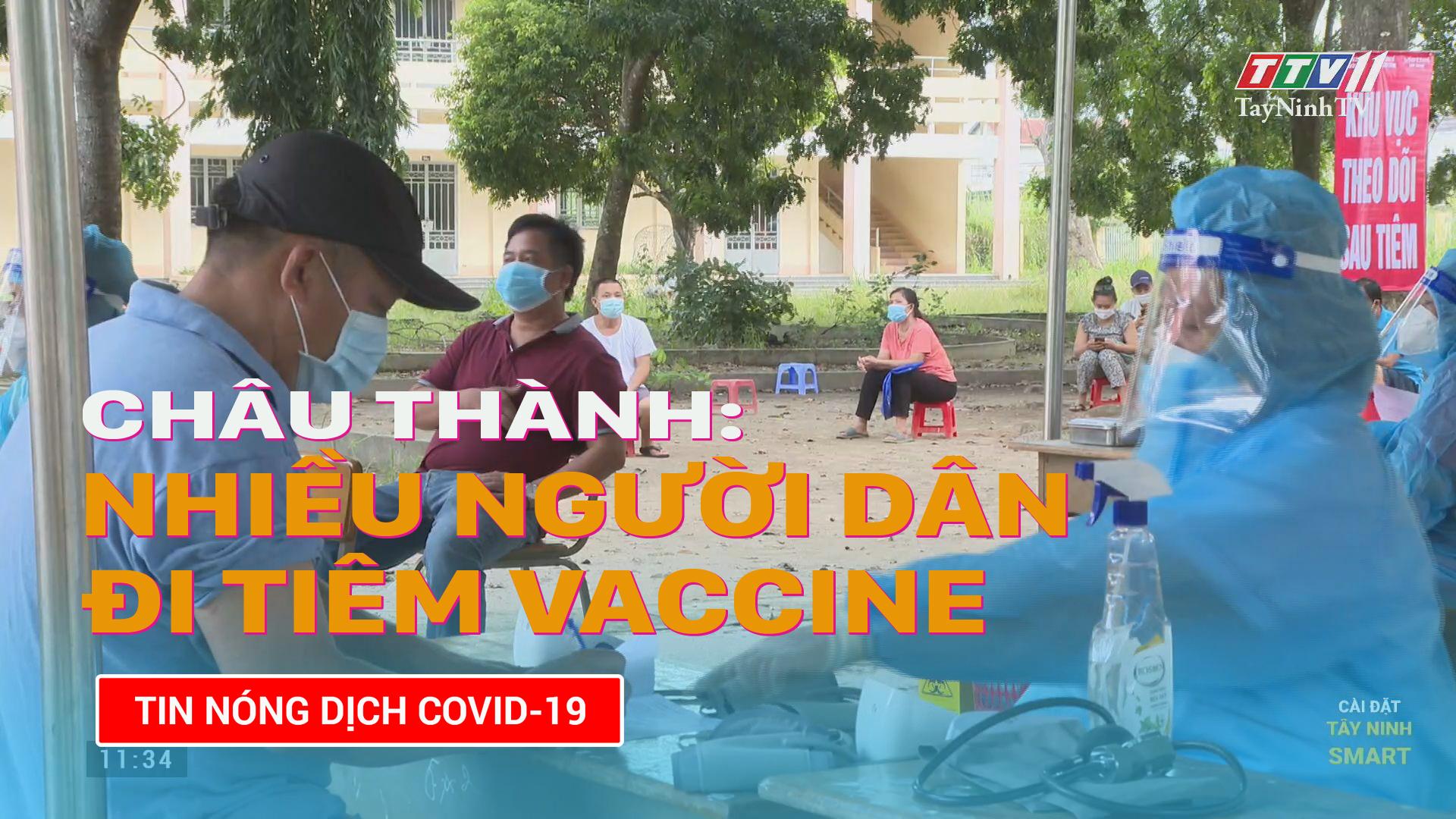 Châu Thành: nhiều người dân đi tiêm vaccine | TayNinhTV
