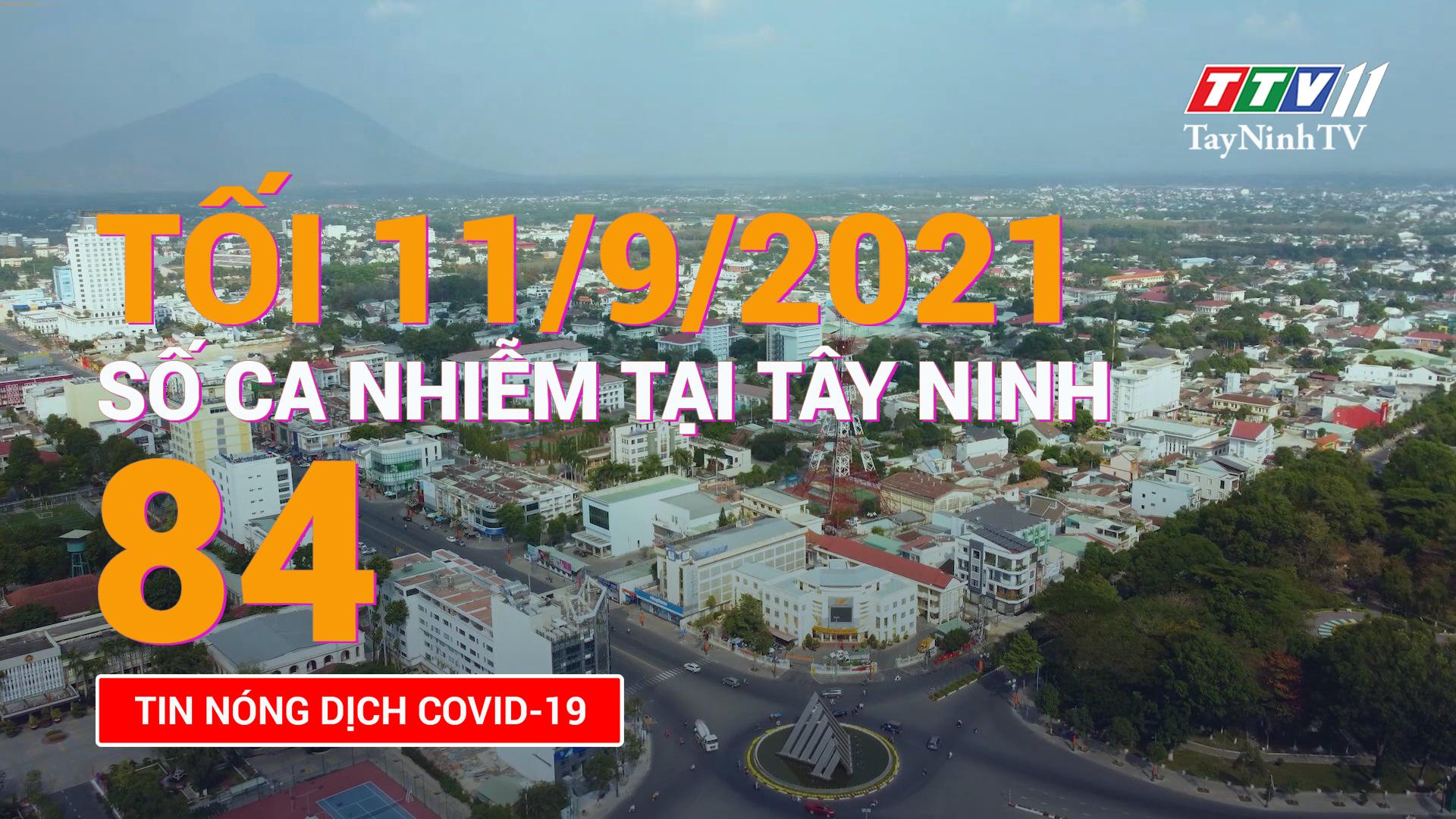 Tin tức Covid-19 tối 11/9/2021 | TayNinhTV