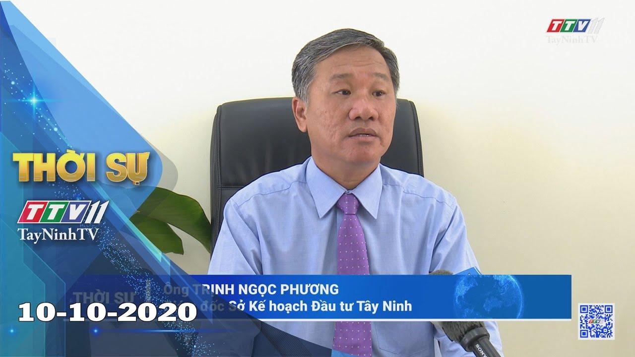 Thời sự Tây Ninh 10-10-2020 | Tin tức hôm nay | TayNinhTV