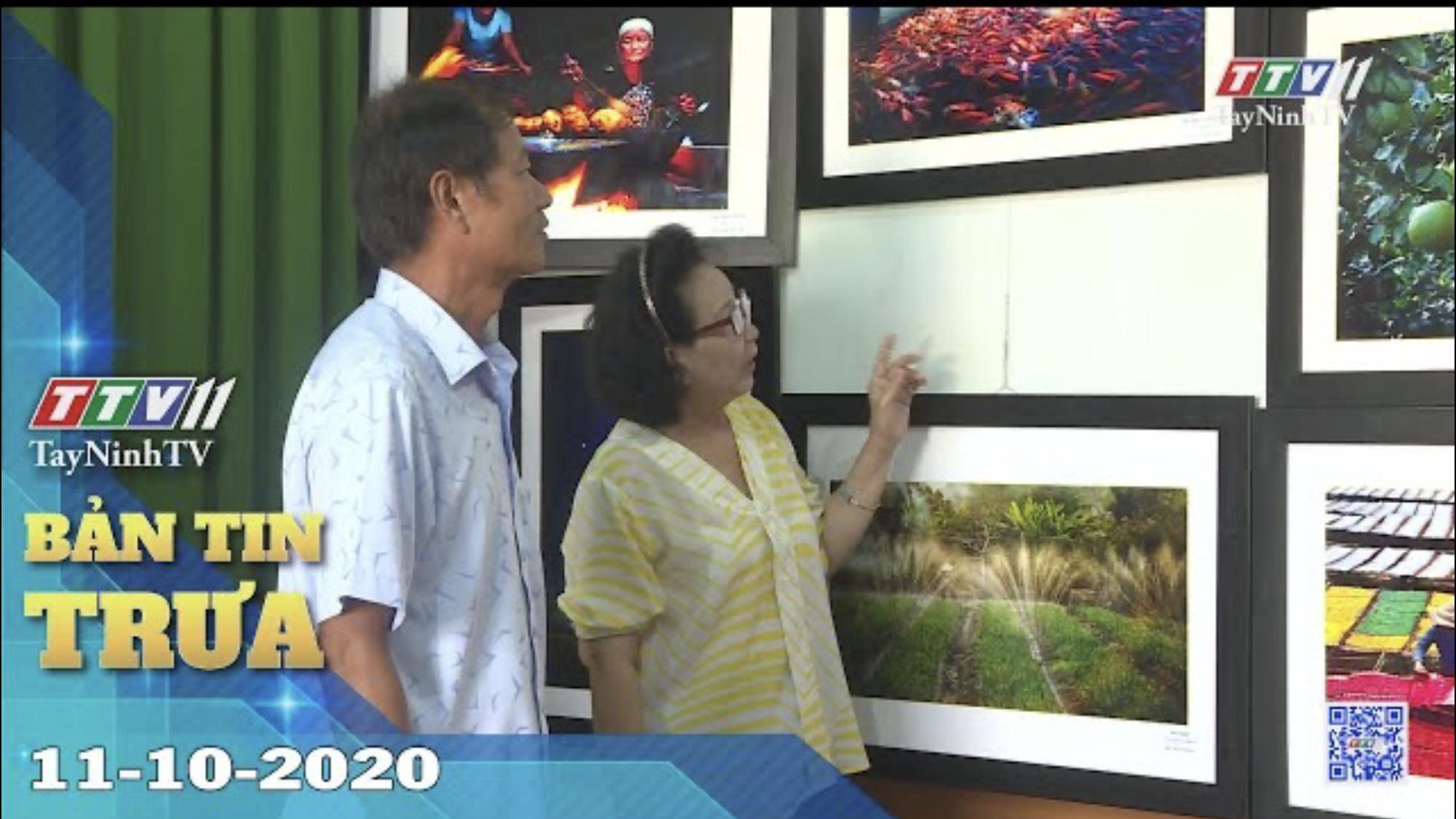 Bản tin trưa 11-10-2020 | Tin tức hôm nay | TayNinhTV