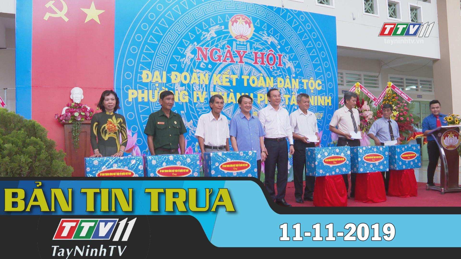 Bản tin trưa 11-11-2019 | BẢN TIN TRƯA | Tây Ninh TV