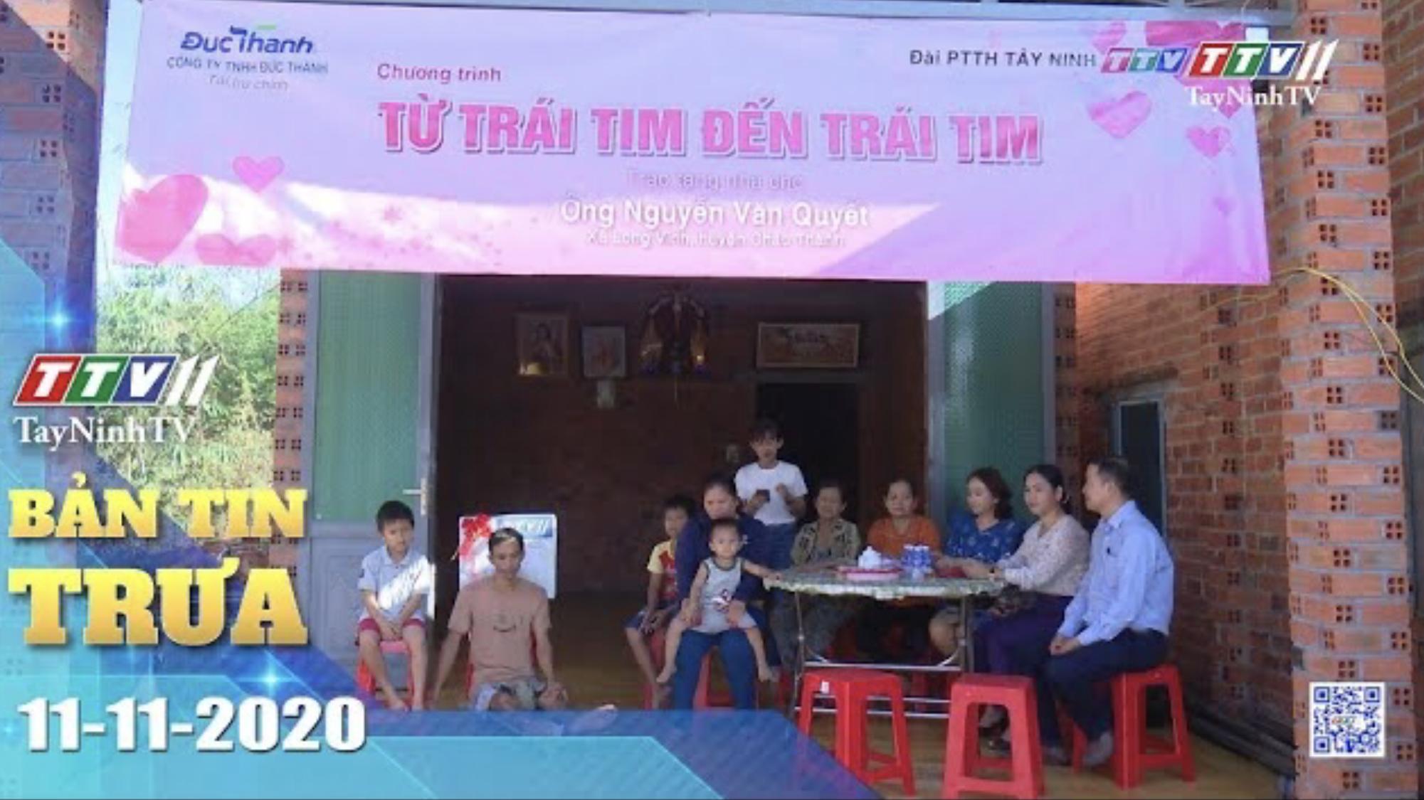 Bản tin trưa 11-11-2020 | Tin tức hôm nay | TayNinhTV