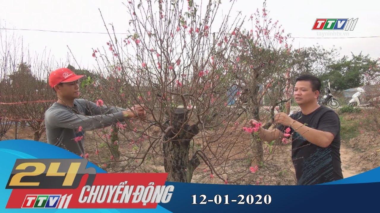 24h Chuyển động 12-01-2020 | Tin tức hôm nay | TayNinhTV