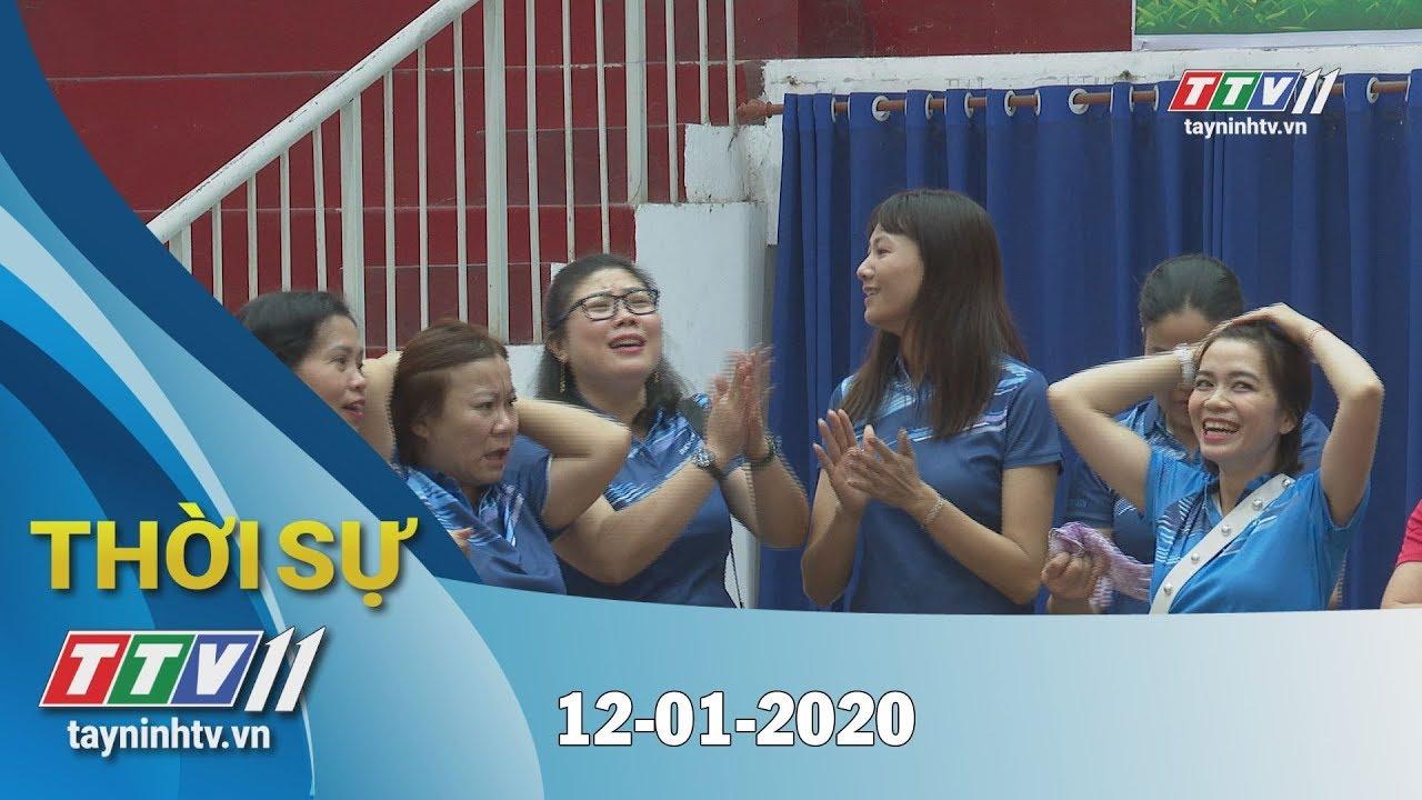 Thời sự Tây Ninh 12-01-2020 | Tin tức hôm nay | TayNinhTV