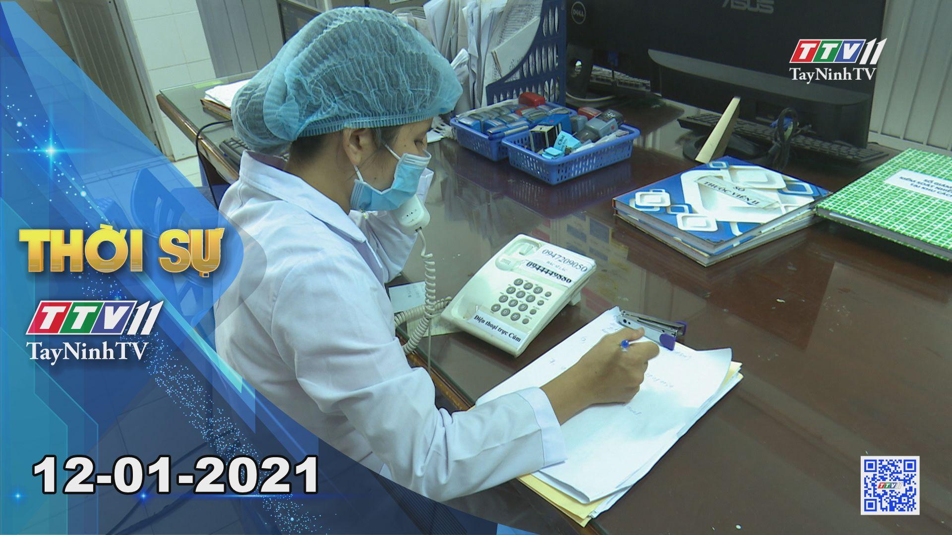 Thời sự Tây Ninh 12-01-2021 | Tin tức hôm nay | TayNinhTV