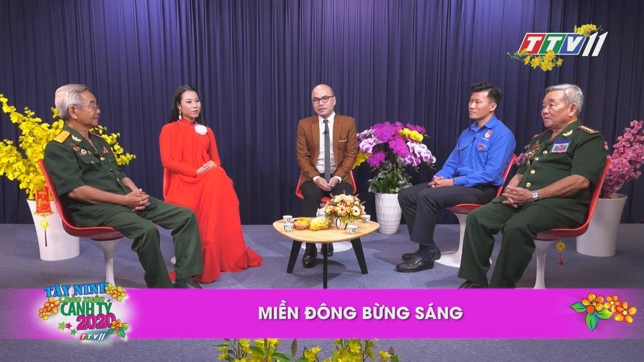 Miền đông bừng sáng | TALKSHOW TÂY NINH CHÀO XUÂN CANH TÝ | TayNinhTV